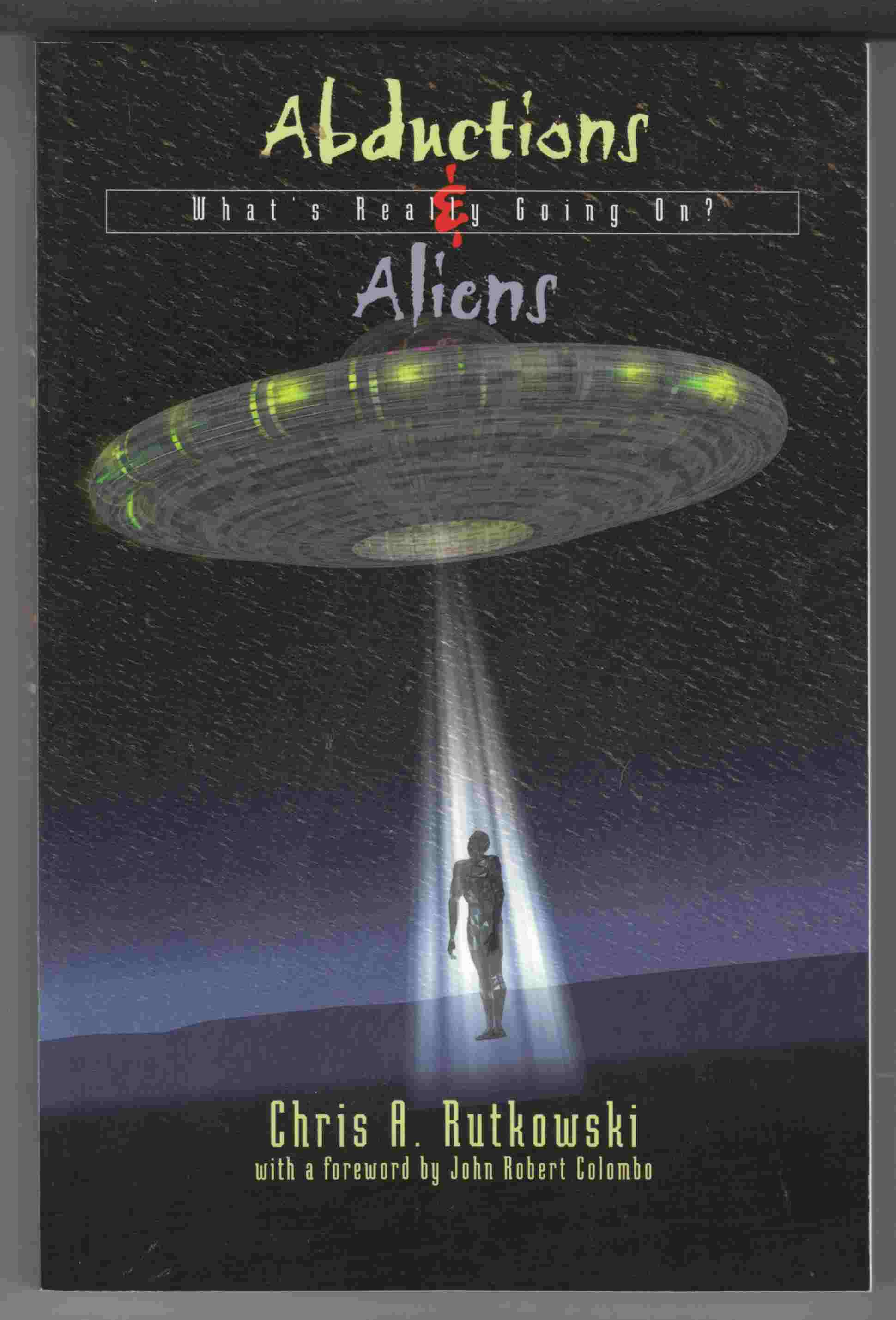 Image for Abductions and Aliens What's Really Going On?