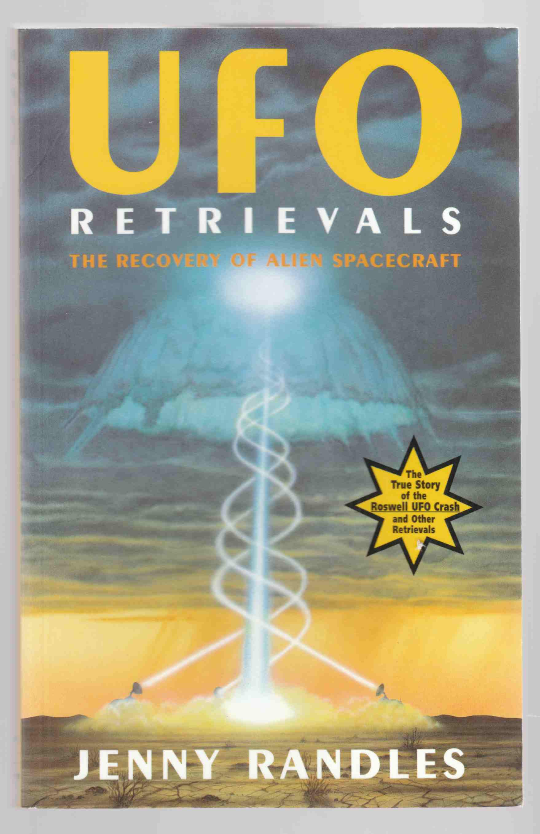 Image for UFO Retrievals The Recovery of Alien Spacecraft