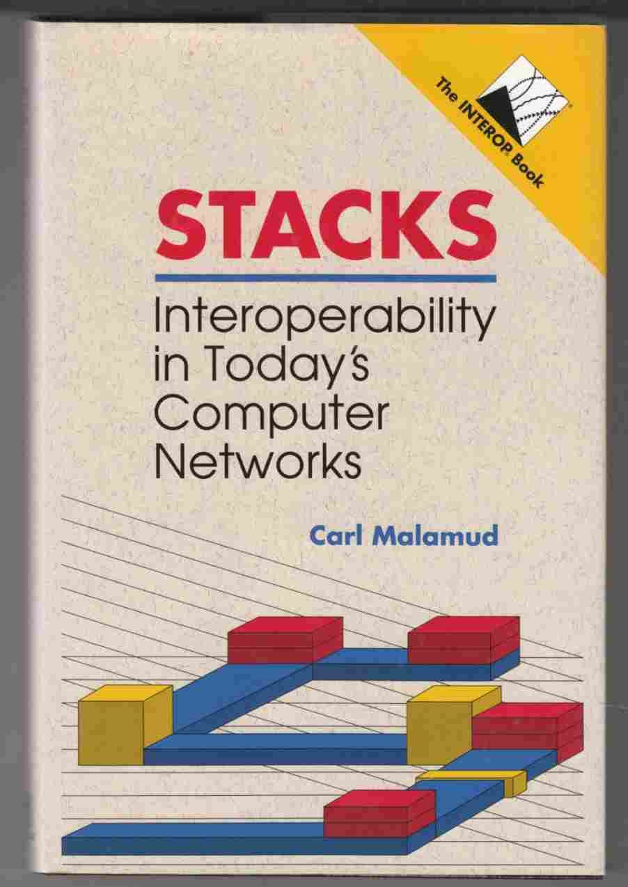 Image for Stacks : Interoperability in Today's Computer Networks