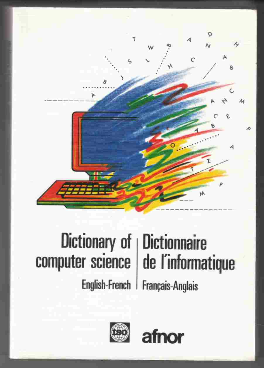 Image for Dictionary of Computer Science: Dictionnaire De L'informatique