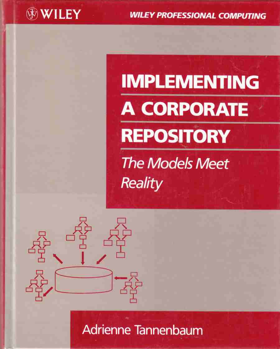 Image for Implementing a Corporate Repository:  The Models Meet Reality