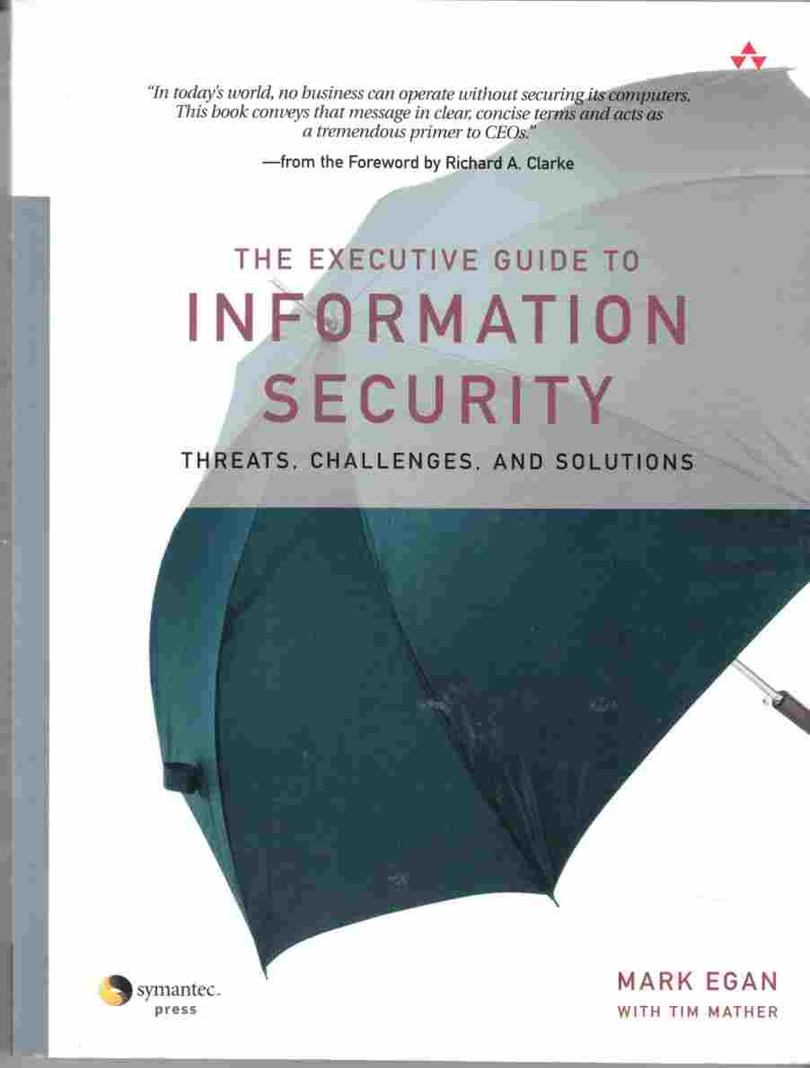 Image for The Executive Guide to Information Security Threats, Challenges, and Solutions