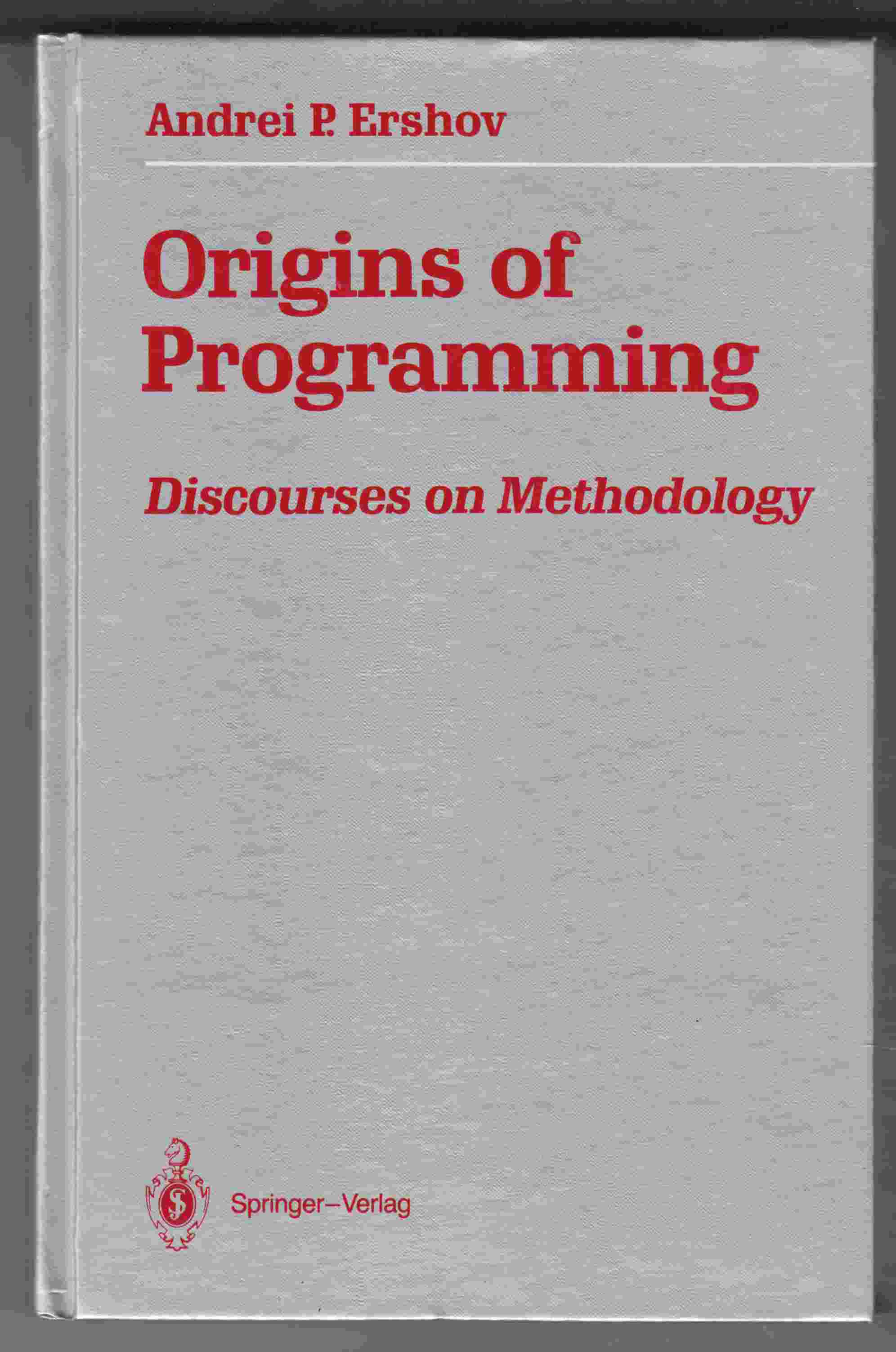 Image for Origins of Programming Discourses on Methodology