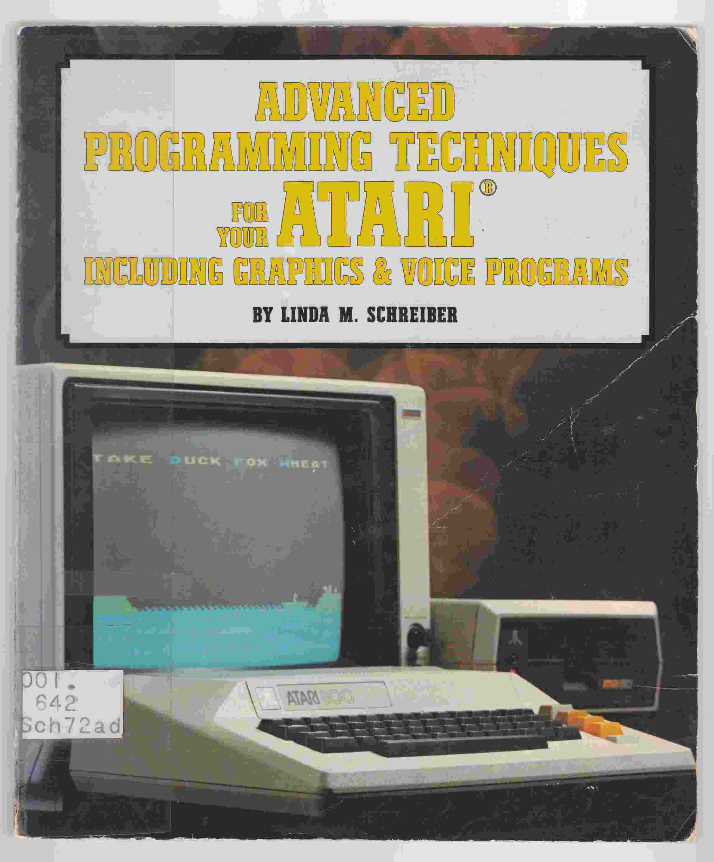 Image for Advanced Programming Techniques for Your Atari Including Graphics & Voice Programs
