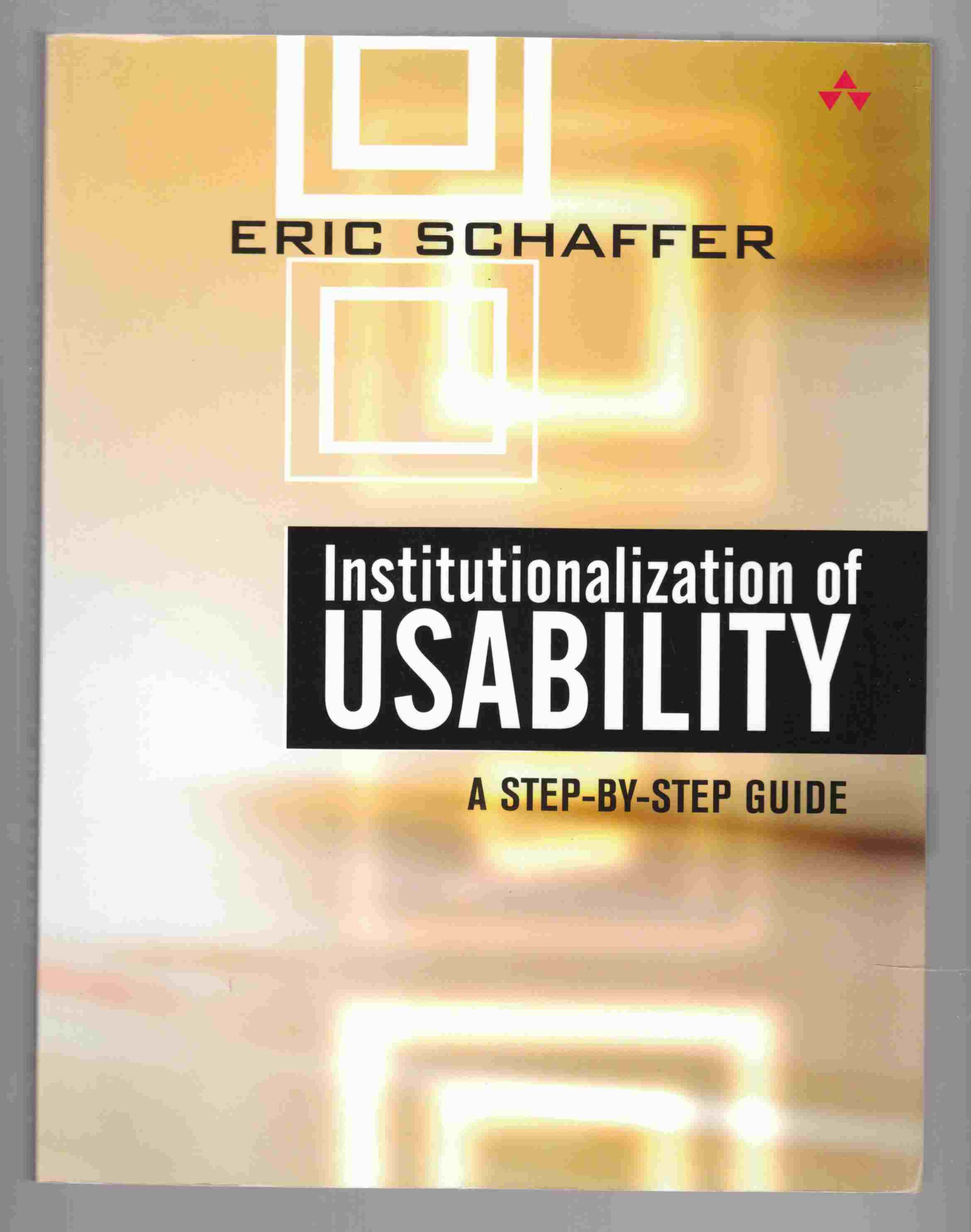 Image for Institutionalization of Usability A Step-By-Step Guide