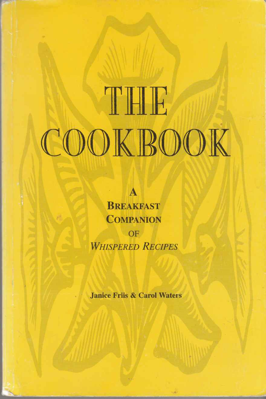 Image for The Cookbook: A Breakfast Companion of Whispered Recipes
