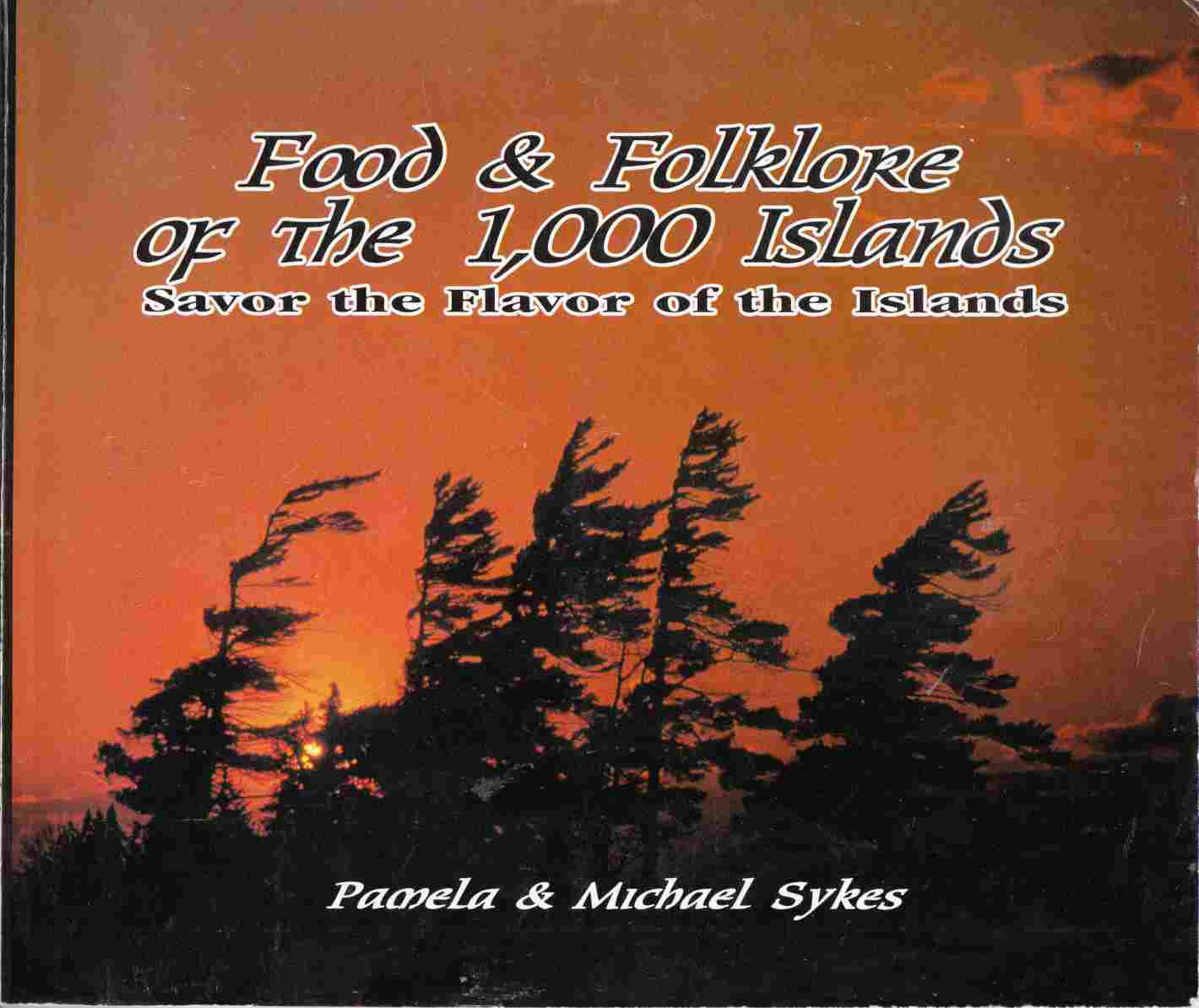 Image for Food and Folklore of the 1000 Islands : Savor the Flavor of the Islands