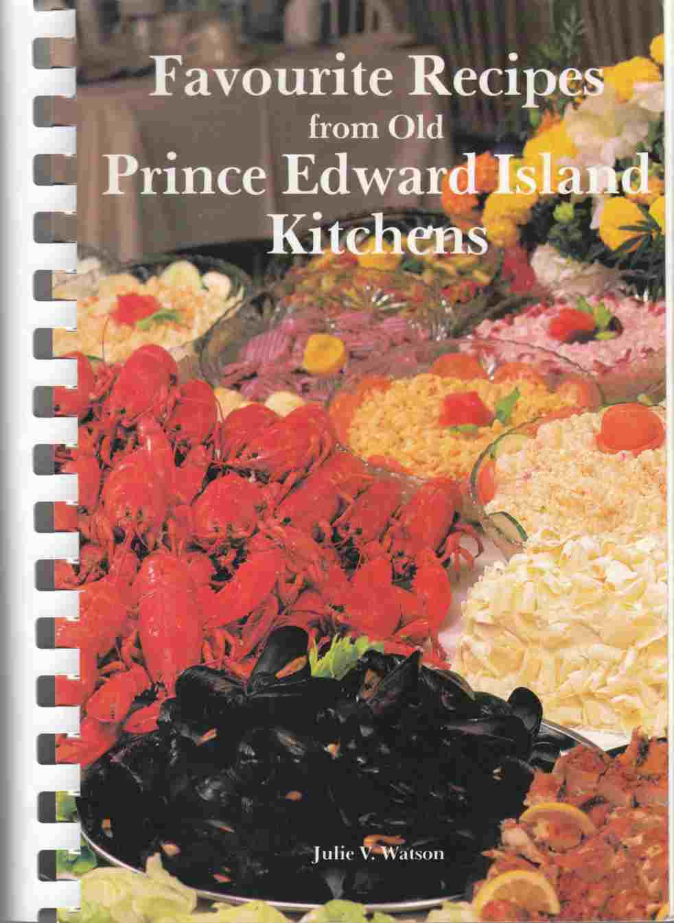 Image for Favourite Recipes From Old Prince Edward Island Kitchens