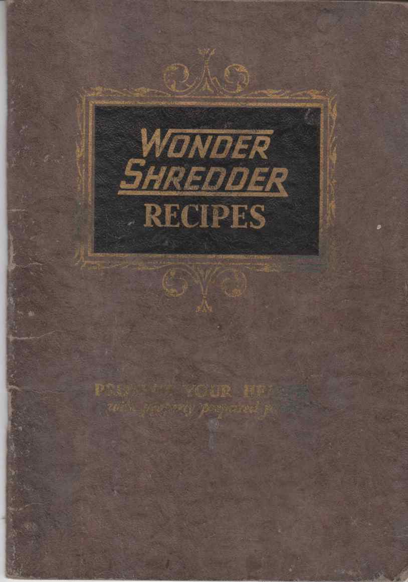 Image for Favorite Tested Recipes Featuring the Wonder Shredder