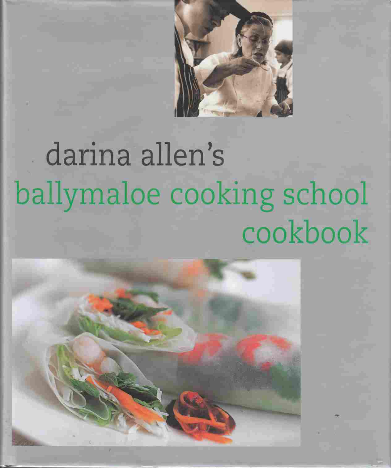 Image for Darina Allen's Ballymaloe Cooking School Cookbook