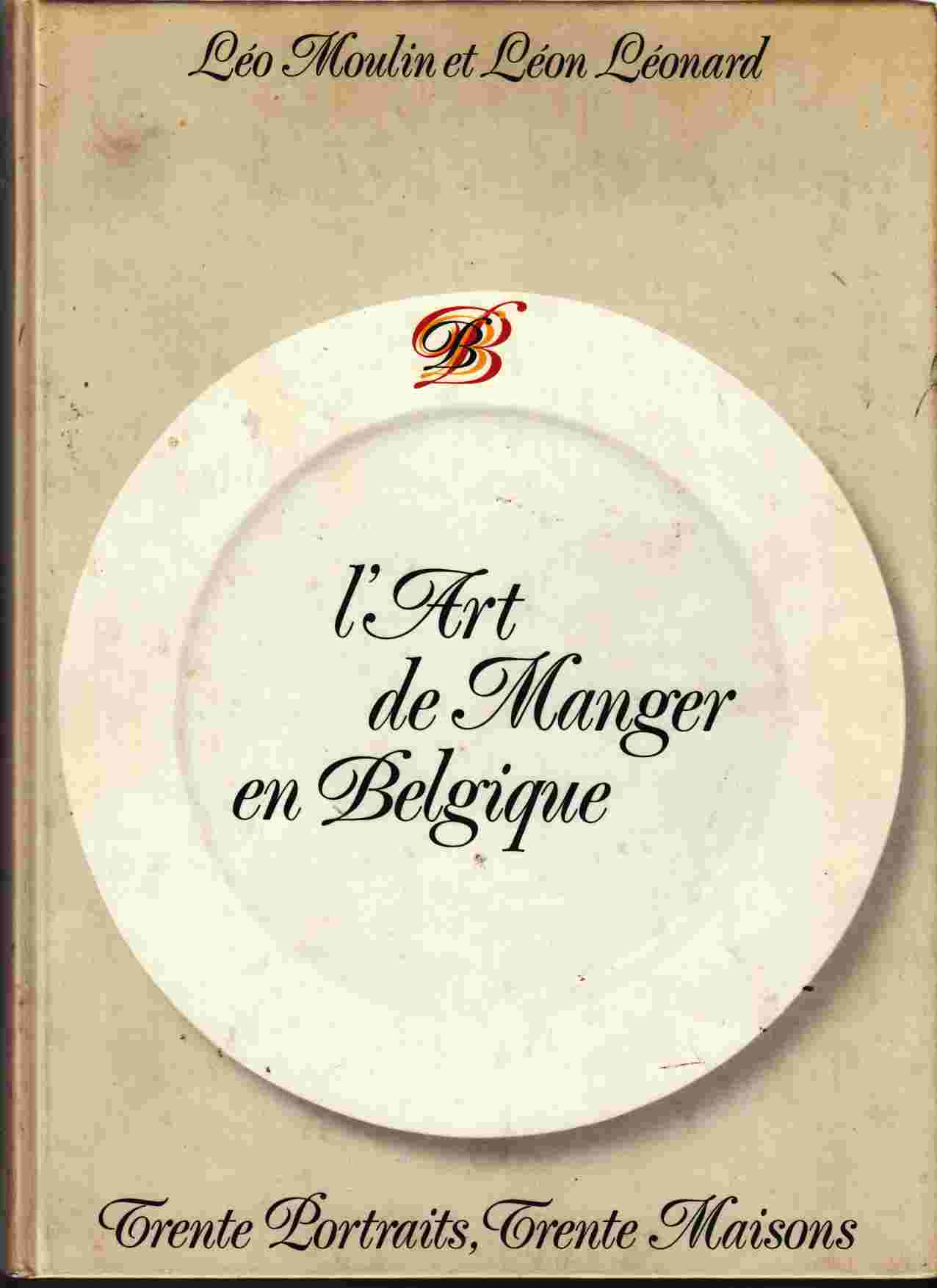 Image for L'Art De Manger En Belgique Trente Portraits, Trente Maisons