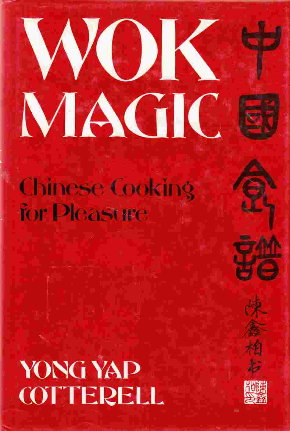 Image for Wok Magic Chinese Cooking for Pleasure