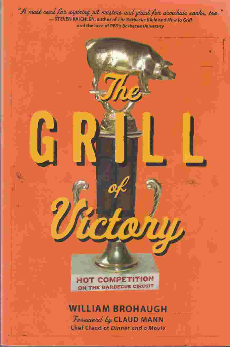 Image for The Grill of Victory Hot Competition on the Barbecue Circuit