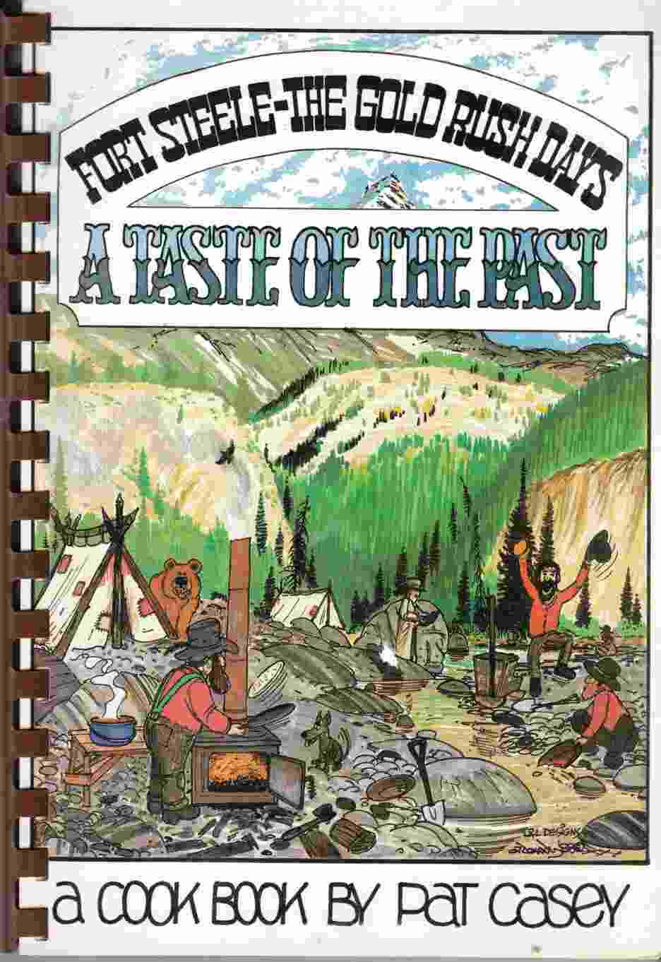 Image for Fort Steele - the Gold Rush Days: a Taste of the Past