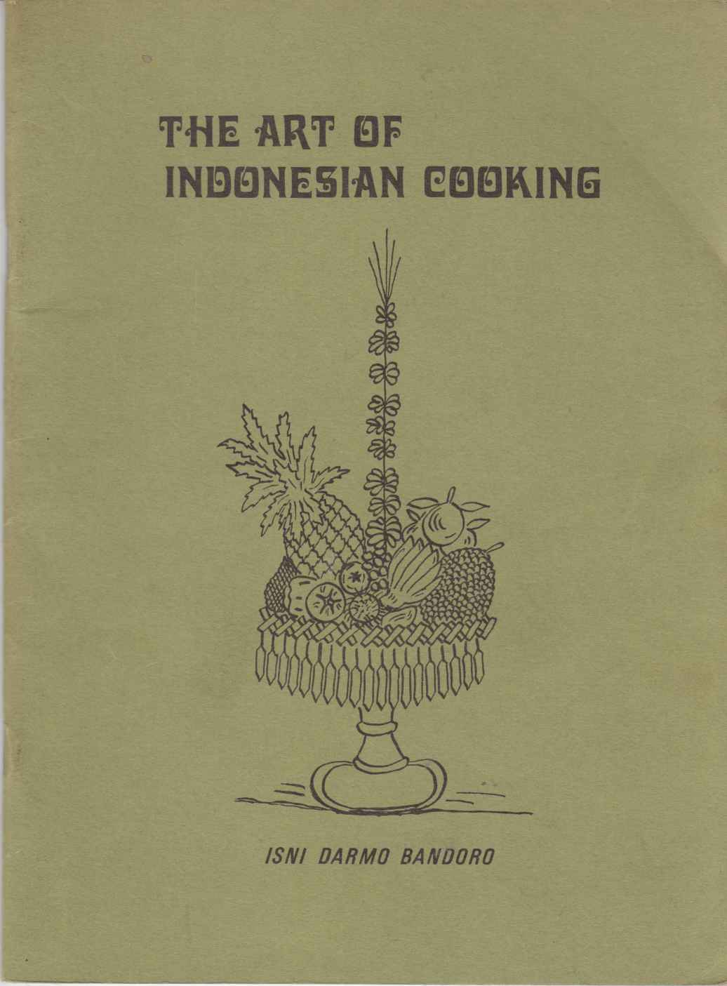 Image for The Art of Indonesian Cooking