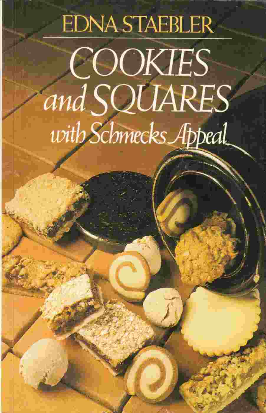 Image for Cookies and Squares with Schmecks Appeal (The Schmecks Appeal Cookbook Ser. )