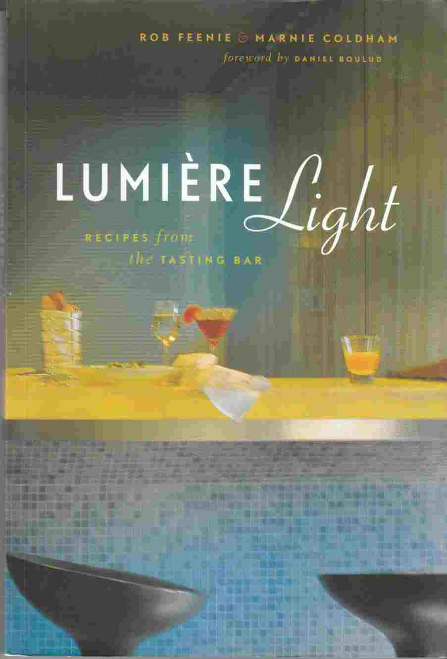 Image for Lumiere Light Recipes from the Tasting Bar