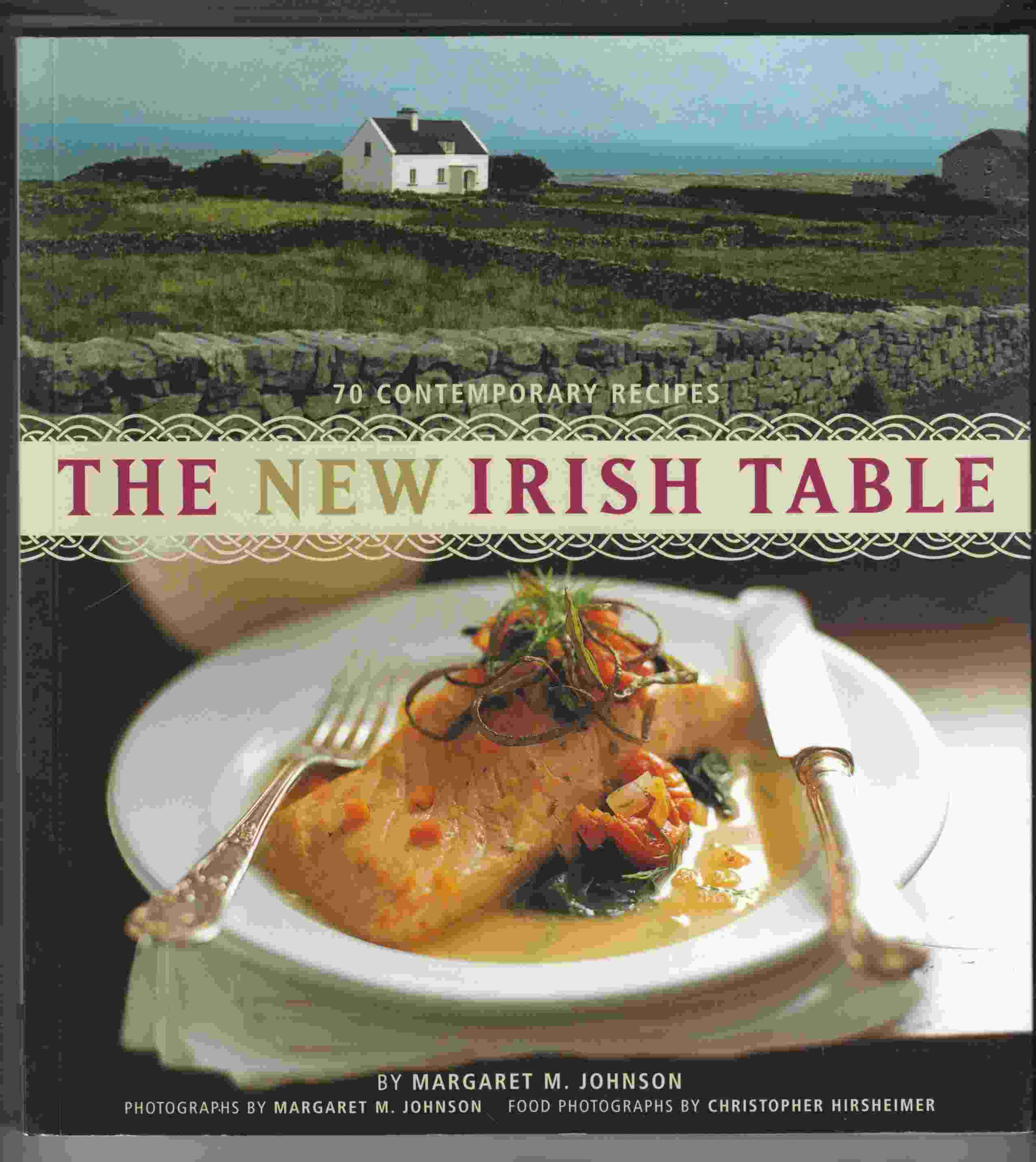 Image for The New Irish Table 70 Contemporary Recipes