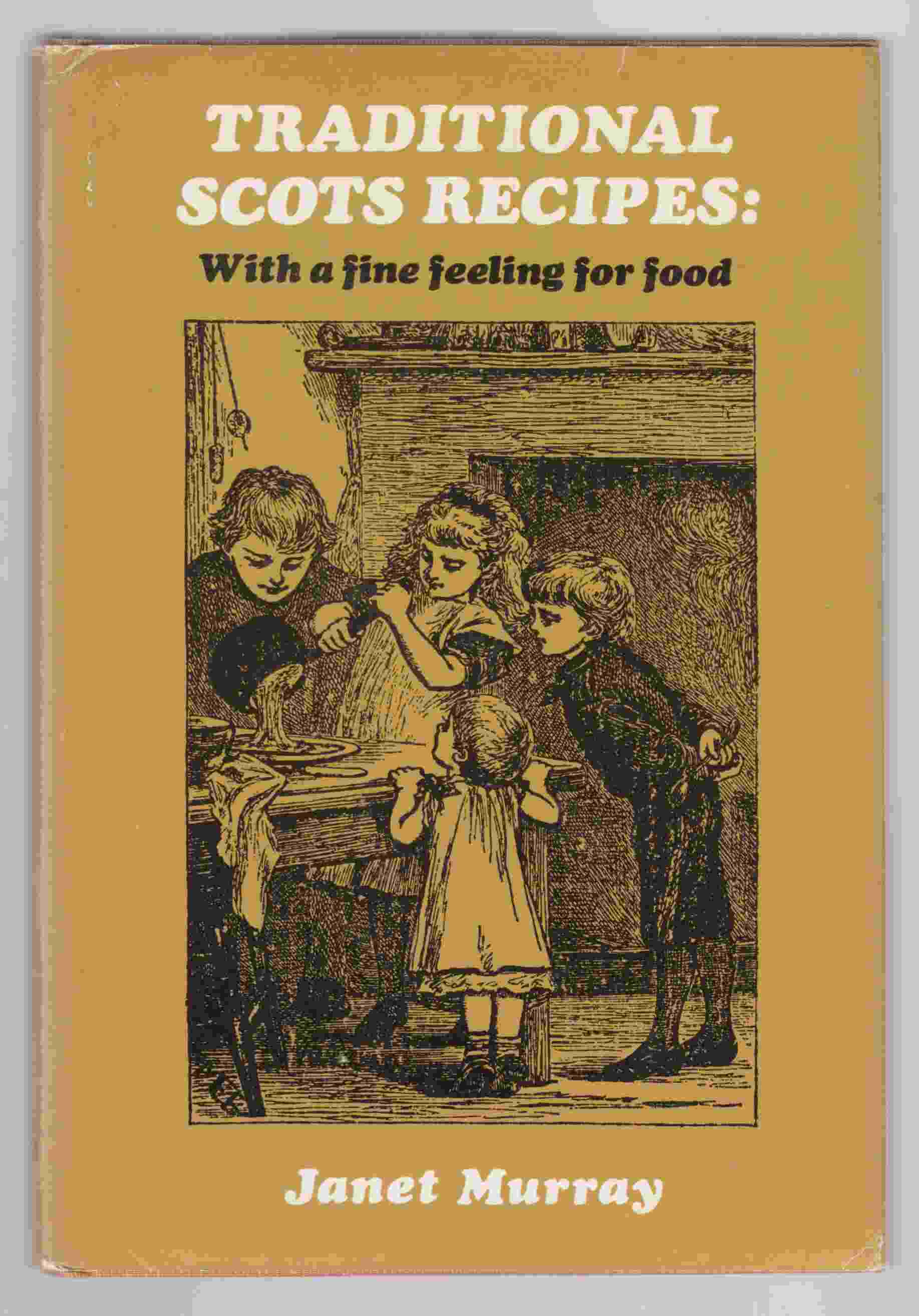 Image for Traditional Scots Recipes:  With a Fine Feeling for Food