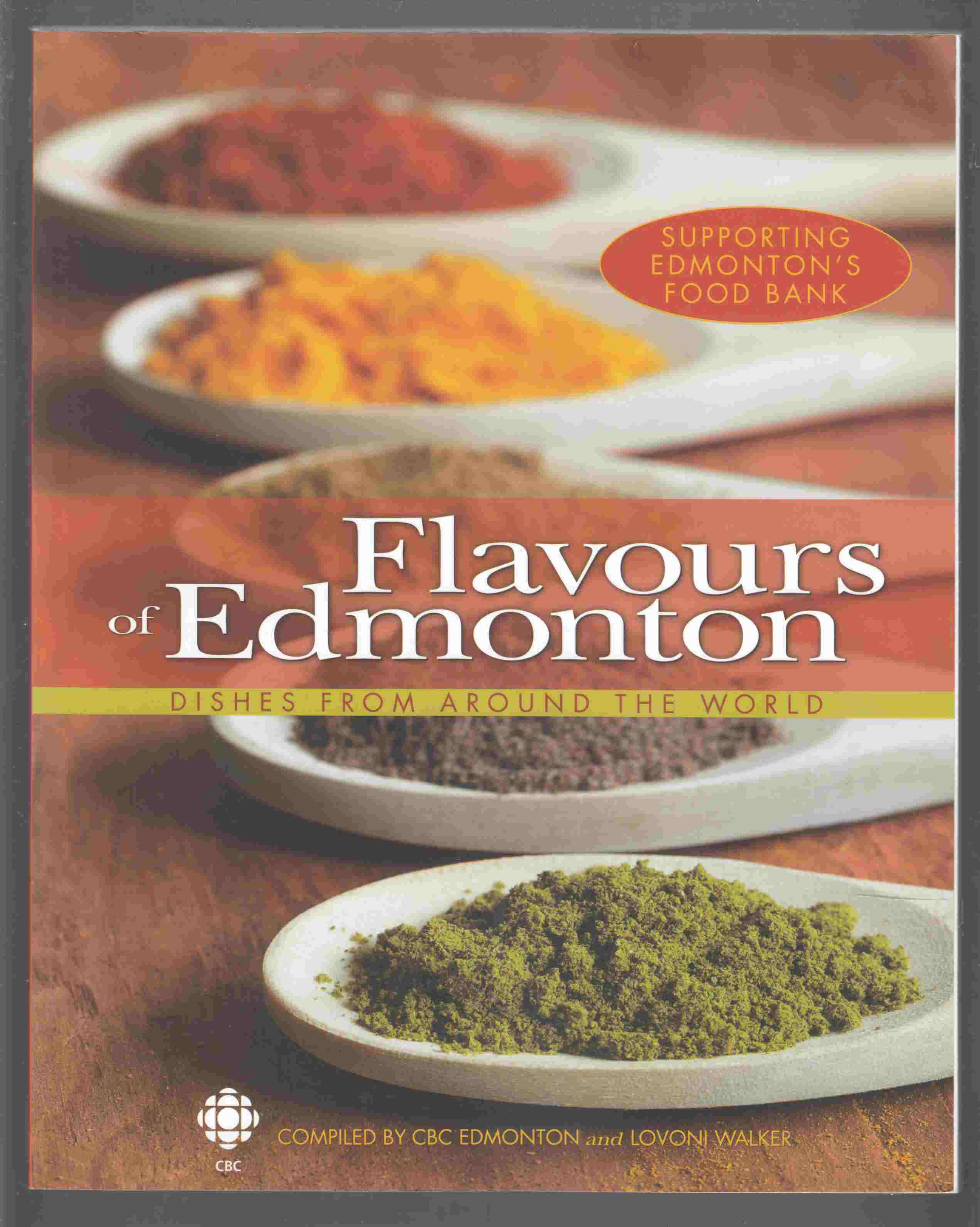 Image for Flavours of Edmonton Dishes from around the World