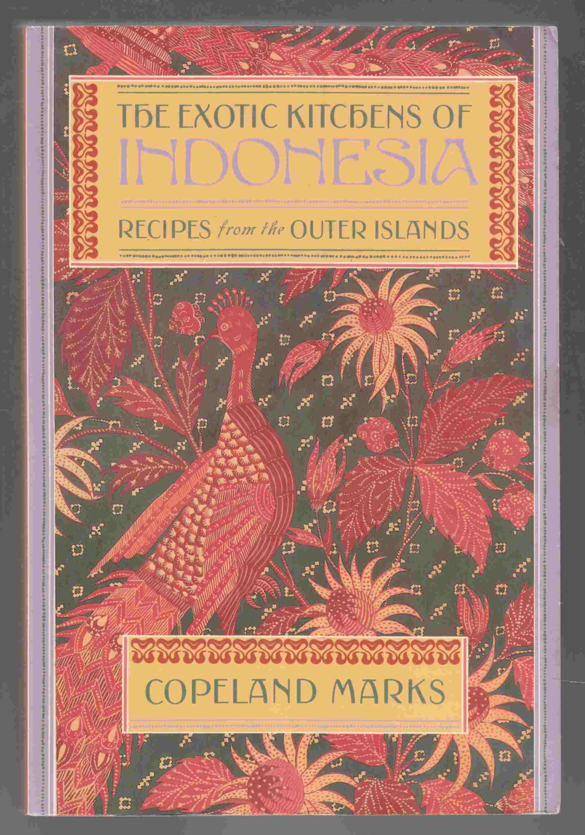 Image for The Exotic Kitchens of Indonesia Recipes from the Outer Islands