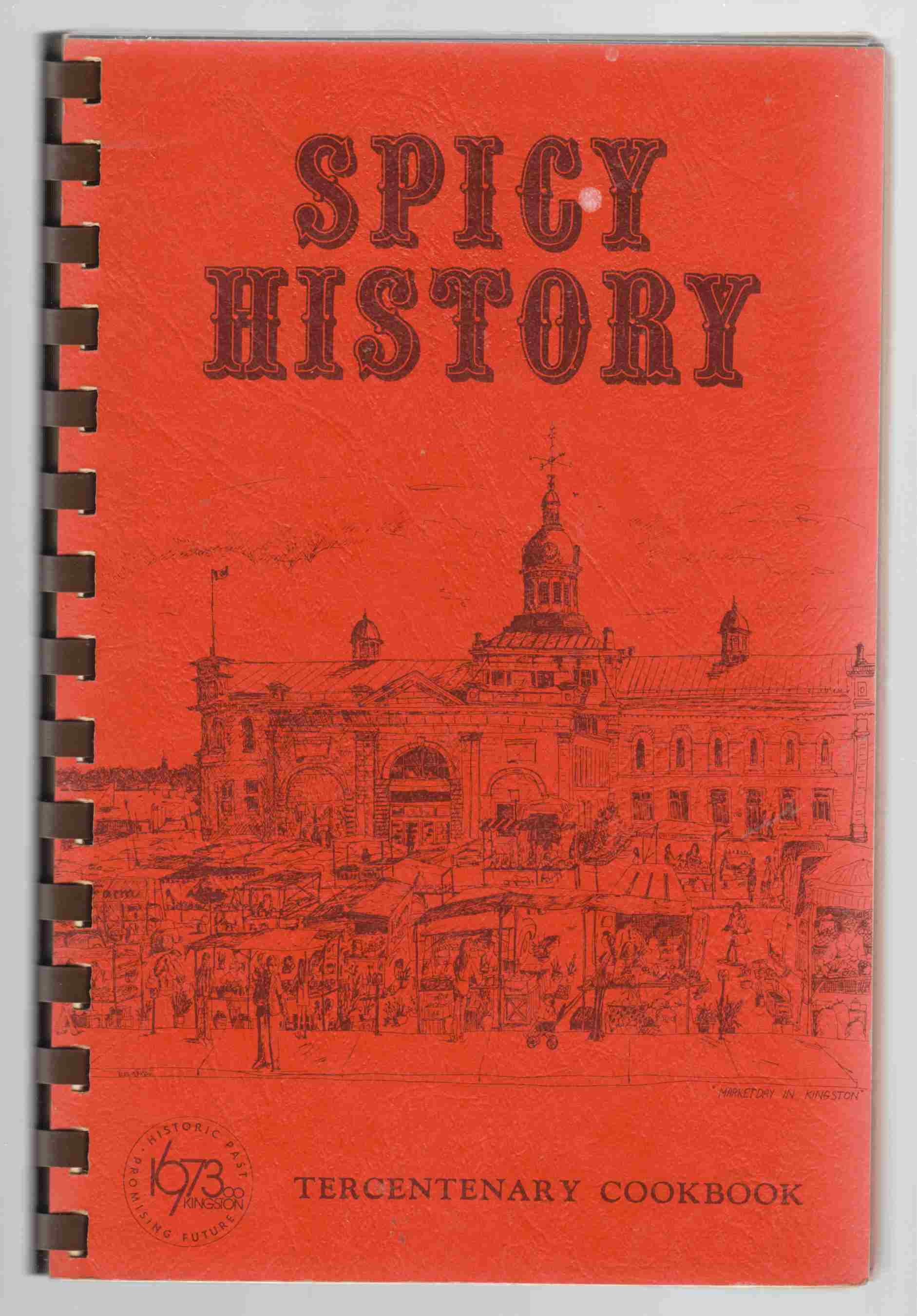 Image for Spicy History Tercentenary Cookbook