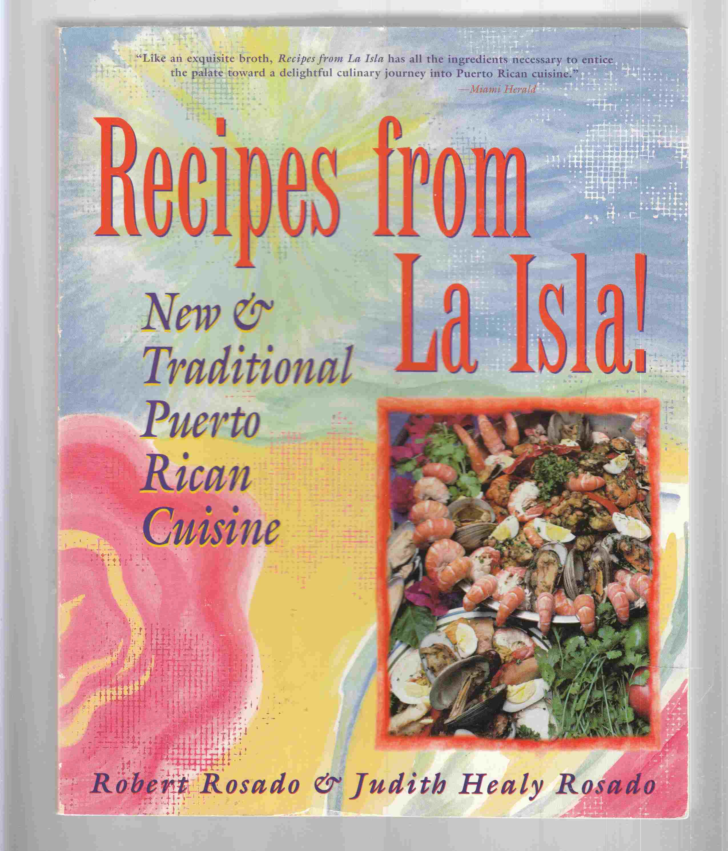 Image for Recipes from La Isla!   New & Traditional Puerto Rican Cuisine