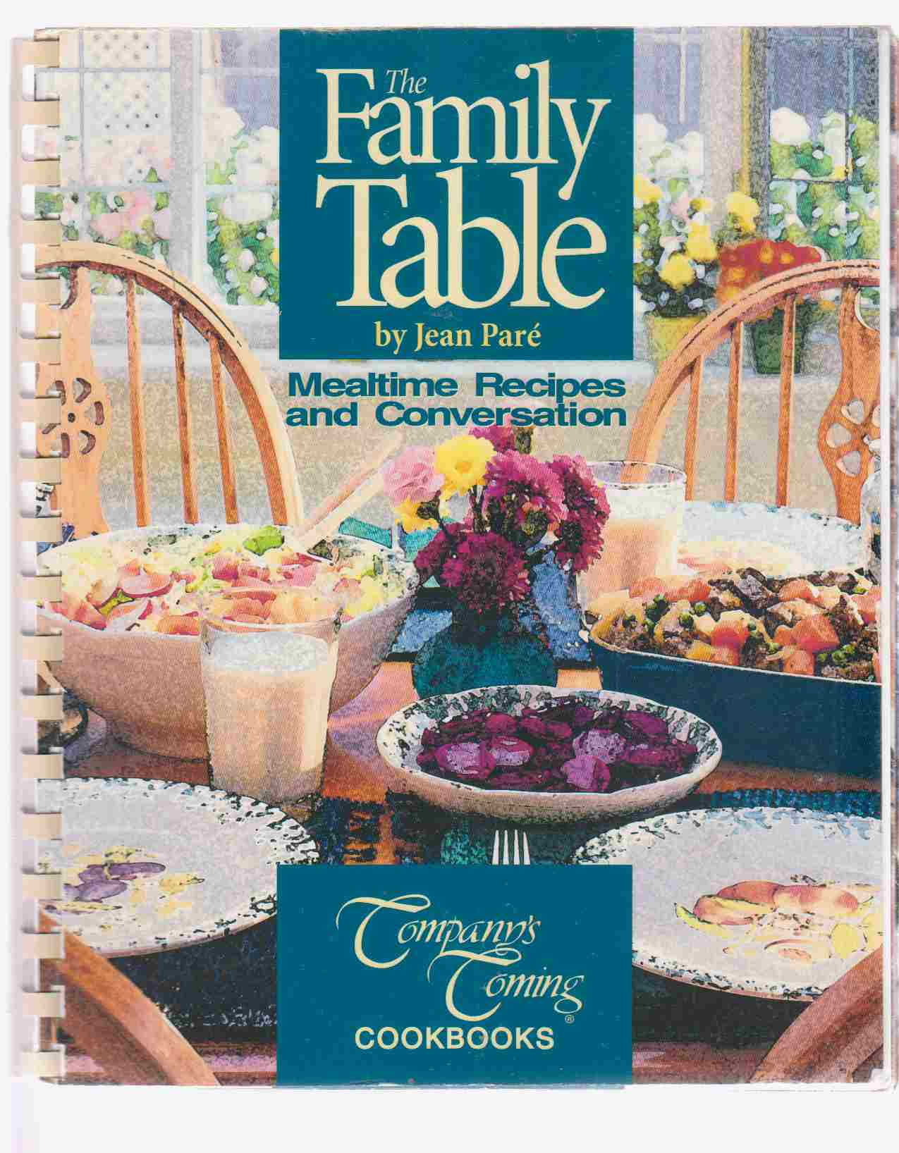 Image for The Family Table  Mealtime Recipes and Conversation