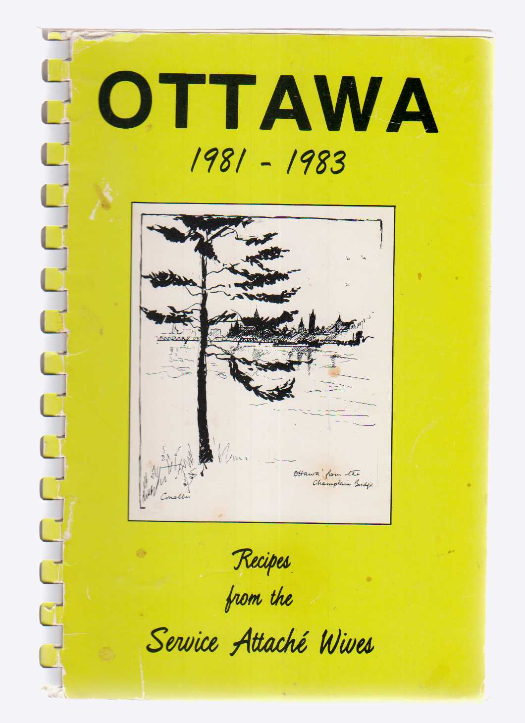 Image for Ottawa 1981 - 1983 Recipes from the Service Attaché Wives