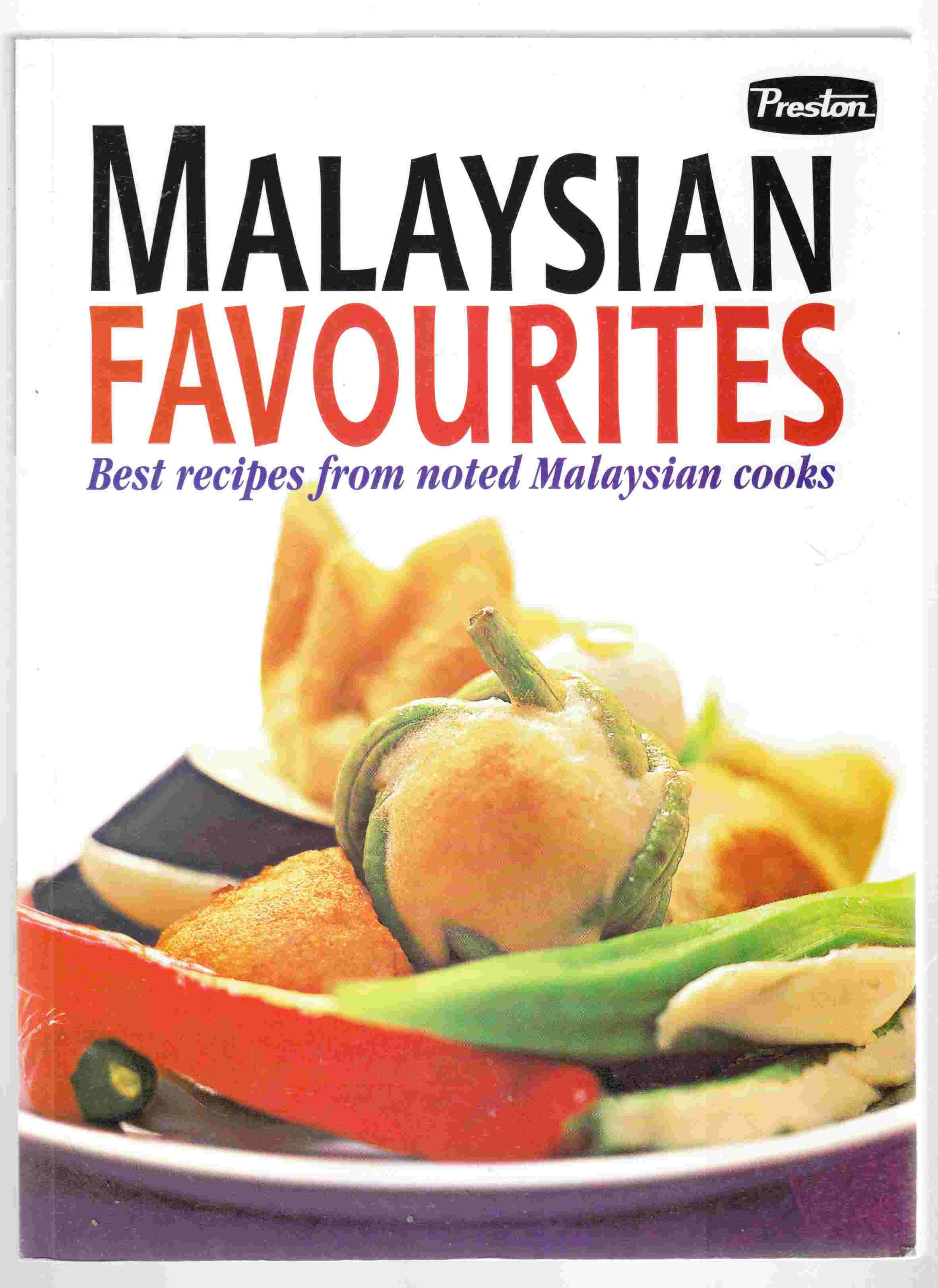 Image for Malaysian Favourites Best Recipes from Noted Malaysian Cooks