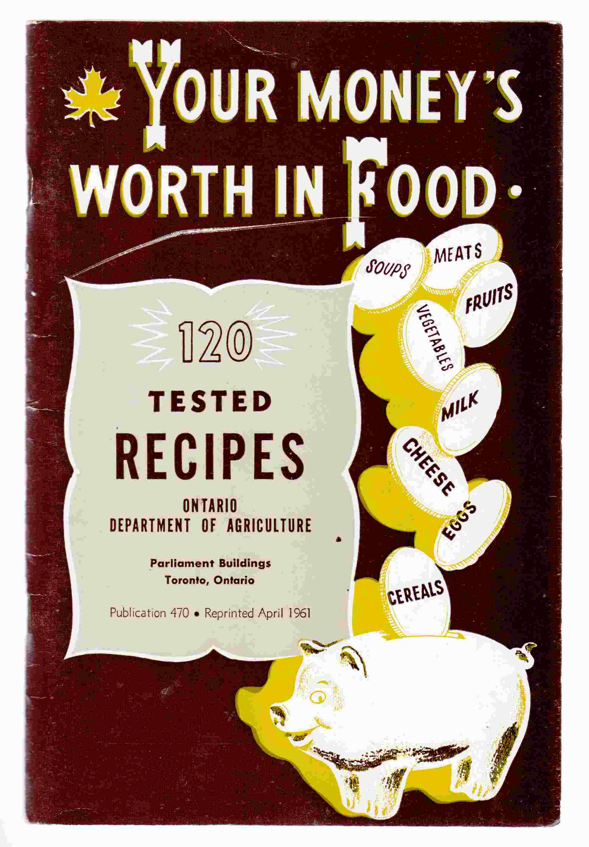 Image for Your Money's Worth in Food 120 Tested Recipes