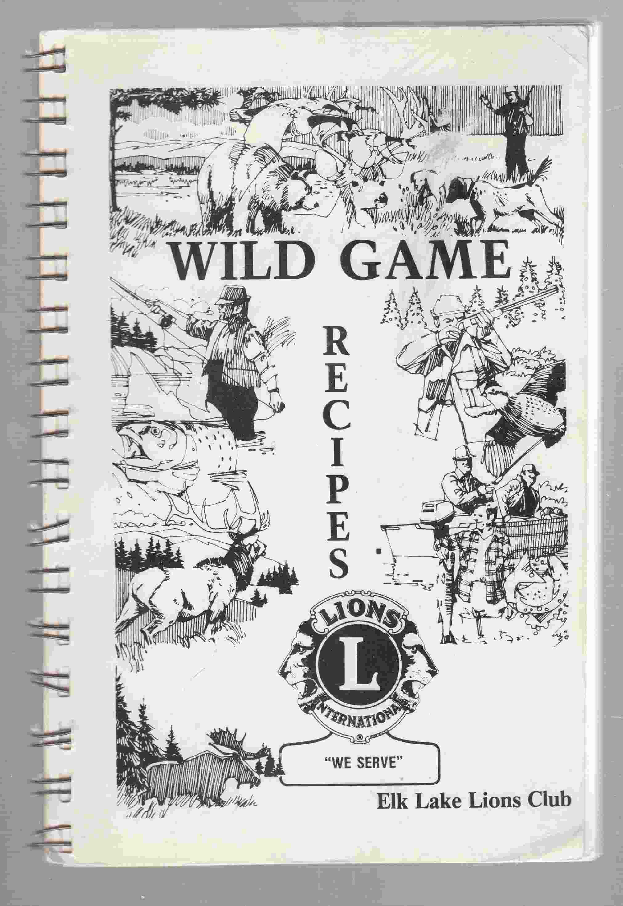 Image for Wild Game Recipes - Elk Lake Lions Club