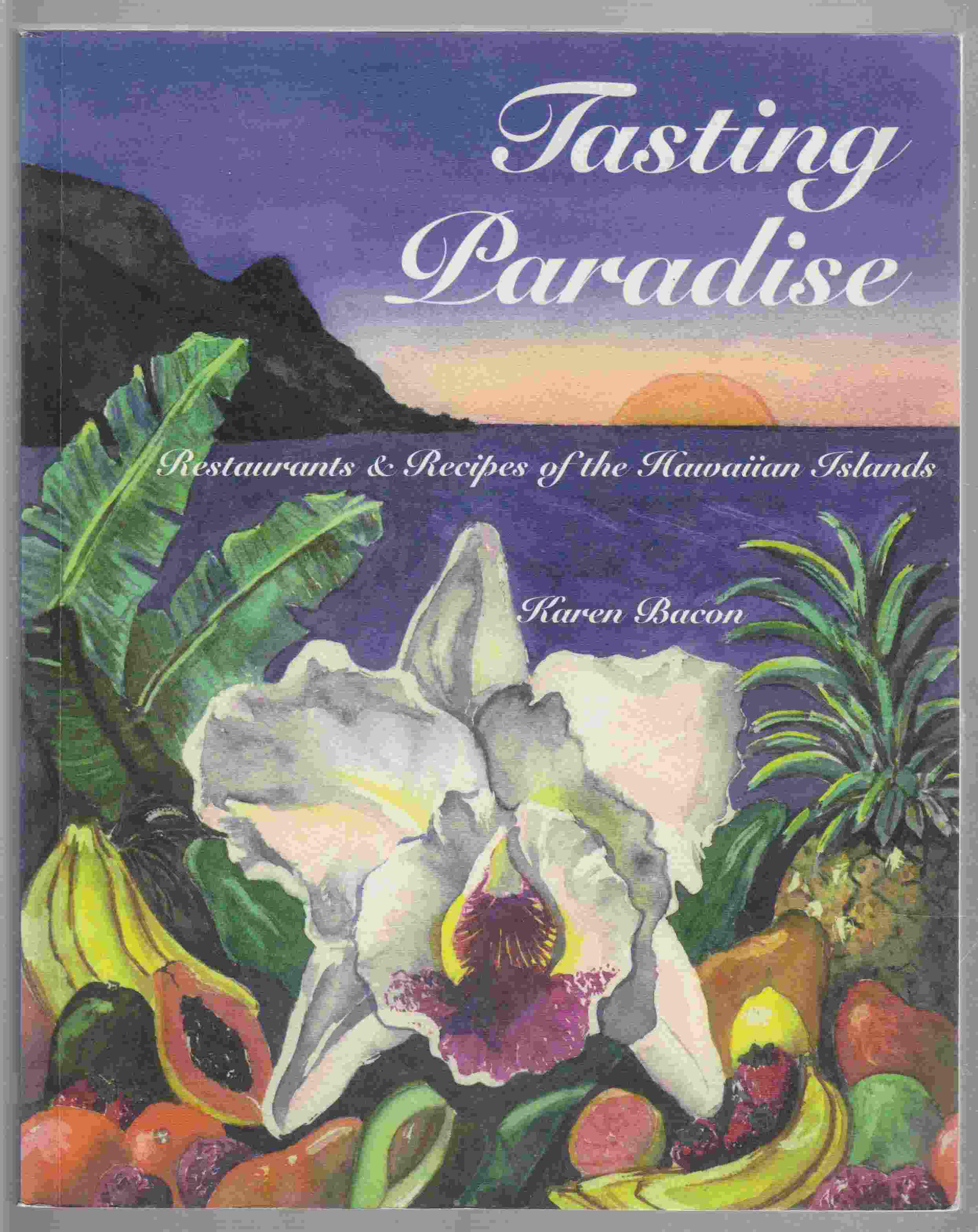 Image for Tasting Paradise Restaurants & Recipes of the Hawaiian Islands