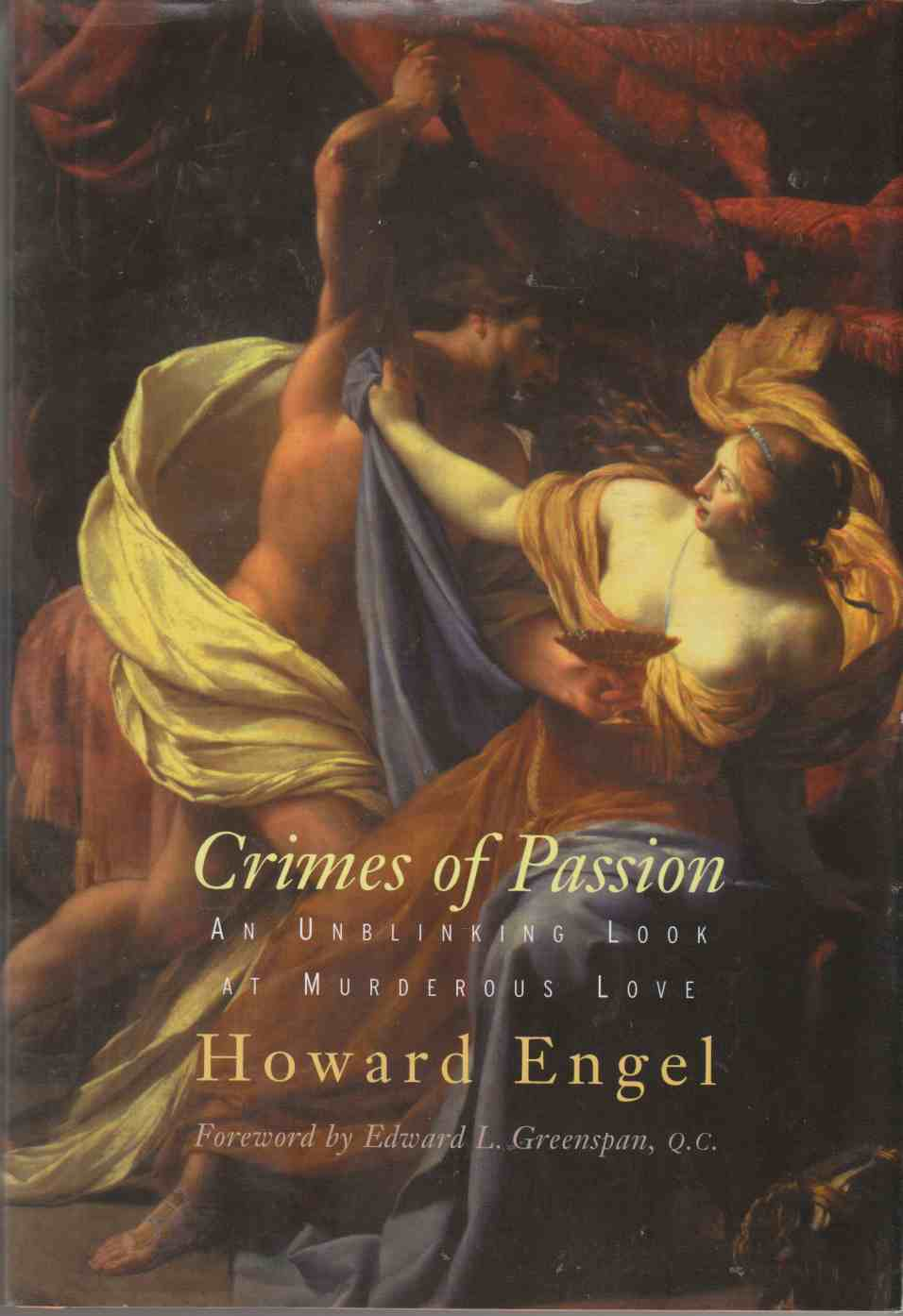 Image for Crimes of Passion An Unblinking Look At Murderous Love