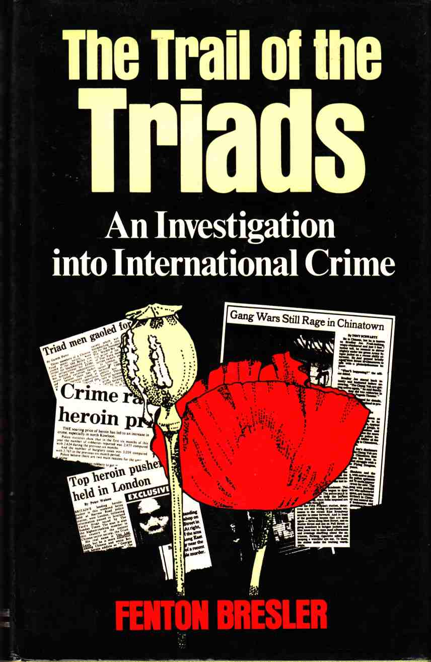 Image for The Trail of the Triads An Investigation Into International Crime