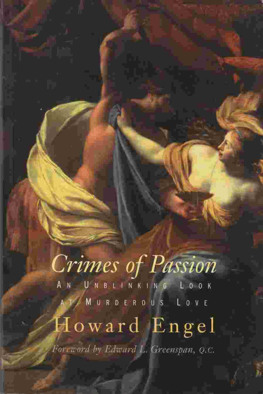 Image for Crimes of Passion:  An Unblinking Look At Murderous Love