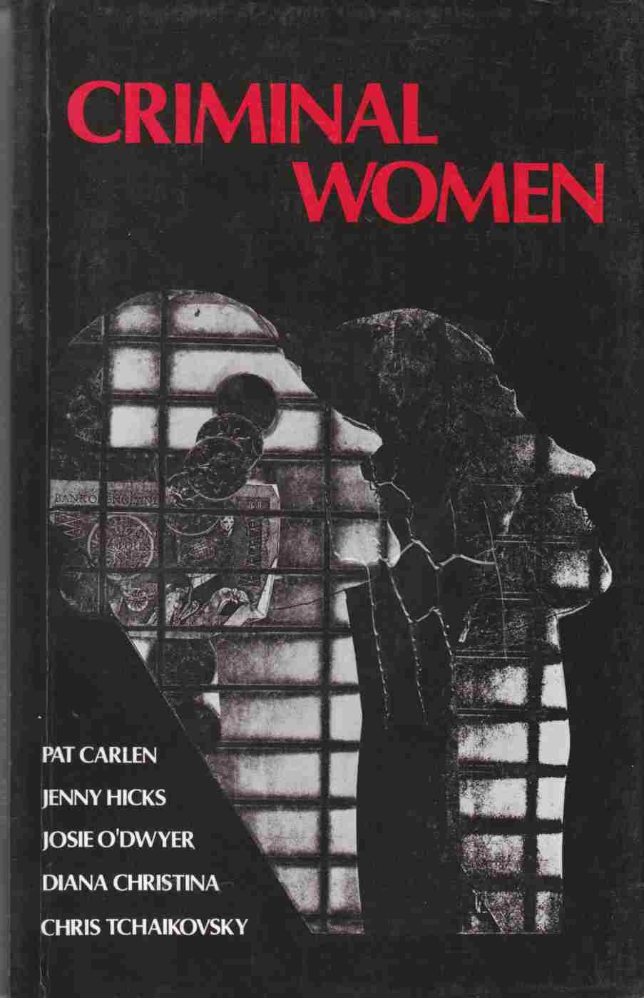 Image for Criminal Women:  Autobiographical Accounts