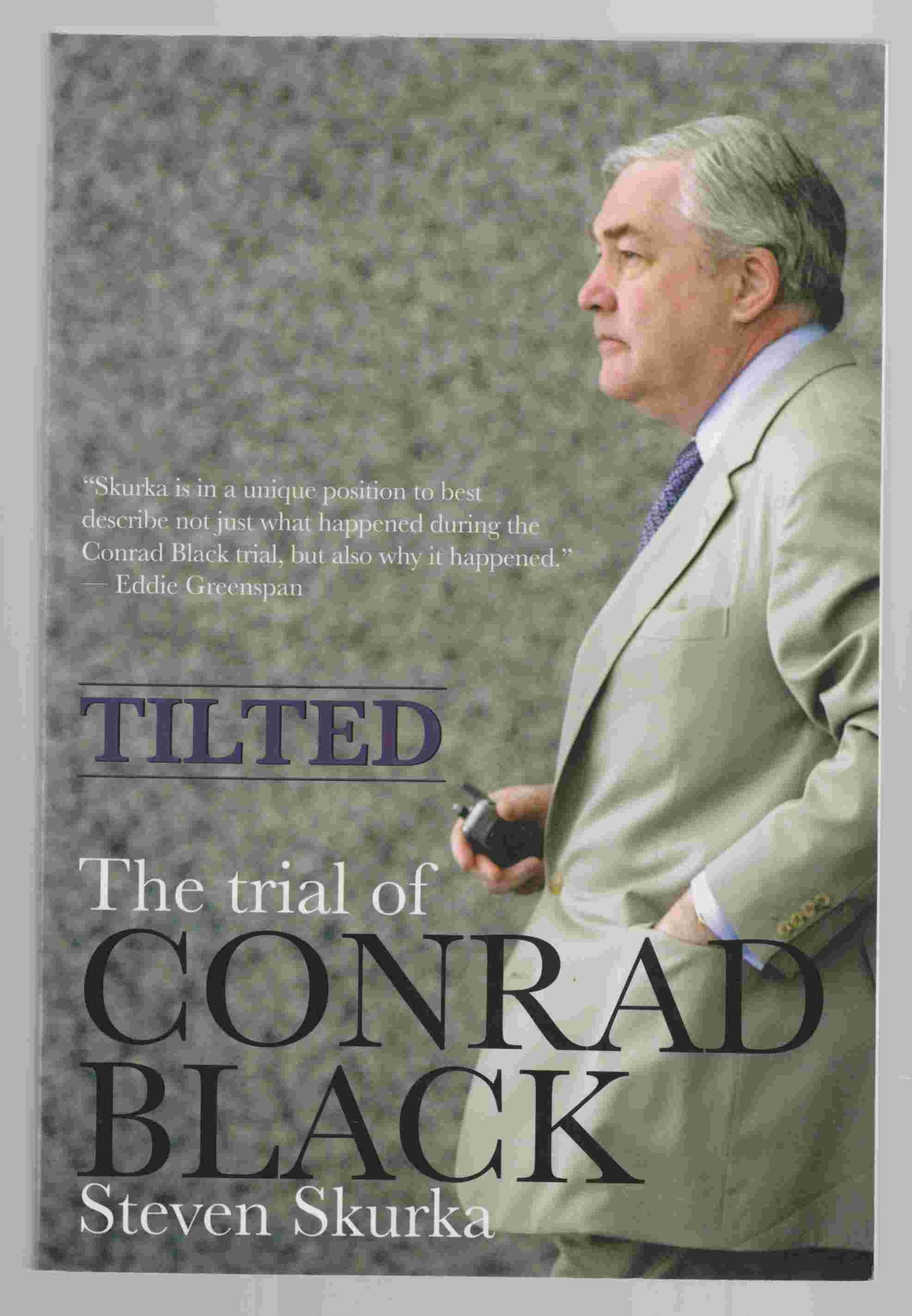 Image for Tilted The Trial of Conrad Black