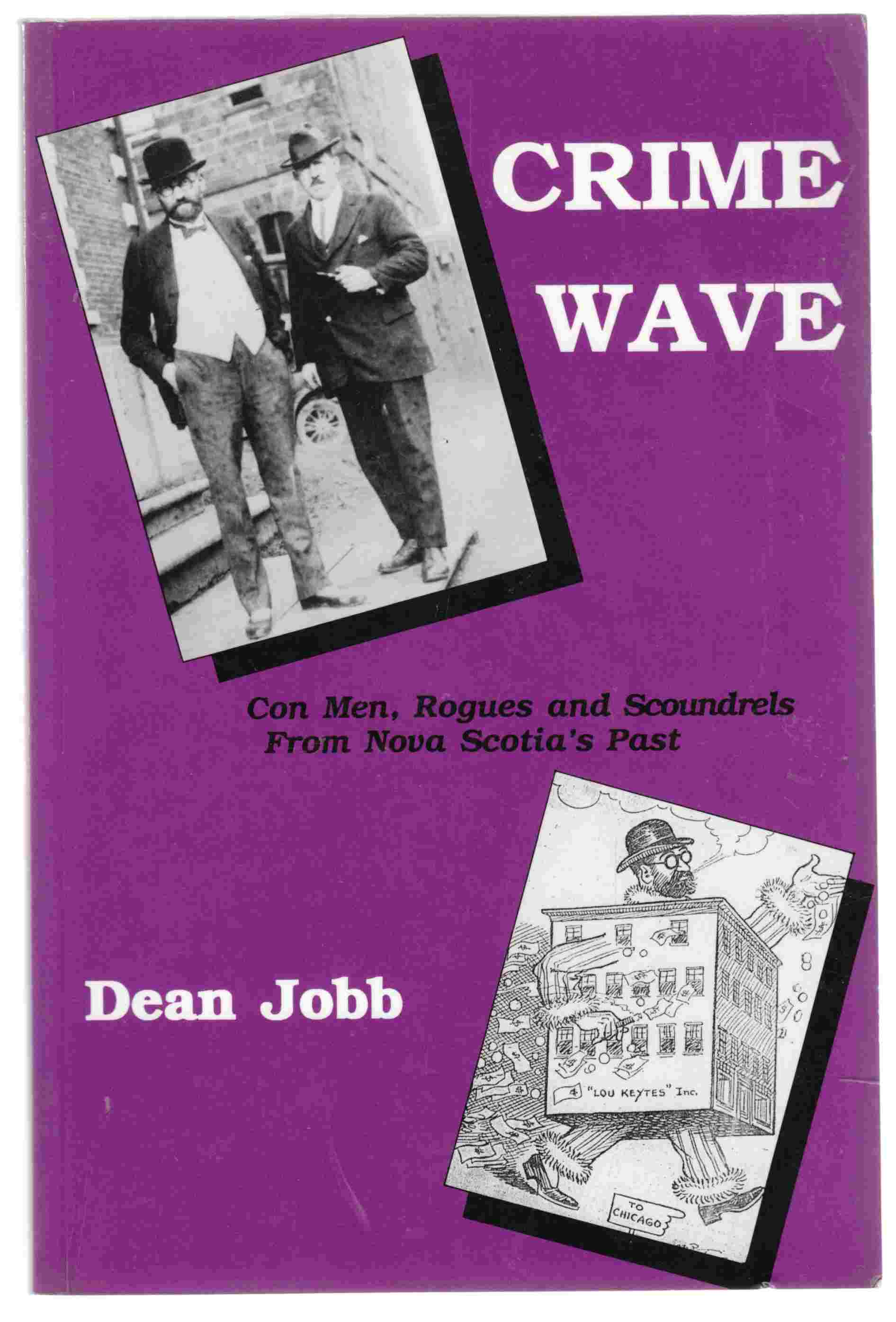 Image for Crime Wave Con Men, Rogues and Scoundrels from Nova Scotia's Past