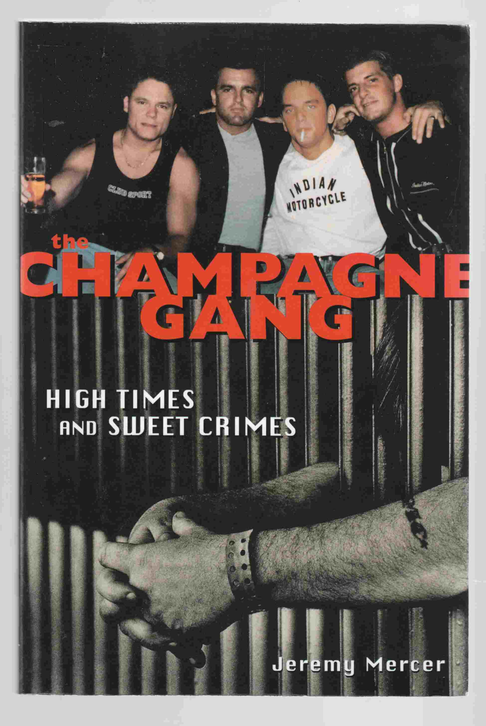 Image for The Champagne Gang High Times and Sweet Crimes