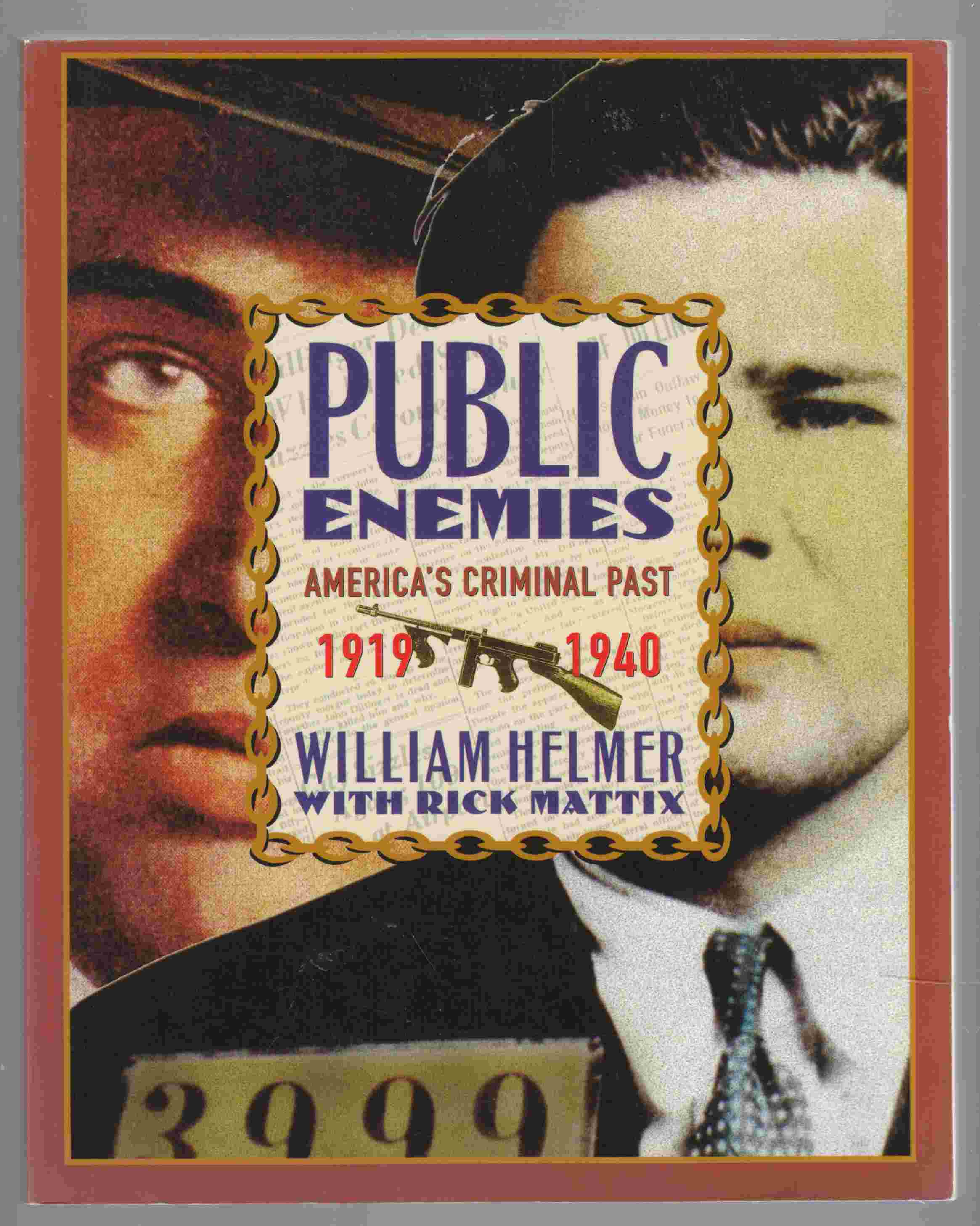 Image for Public Enemies America's Criminal Past, 1919-1940