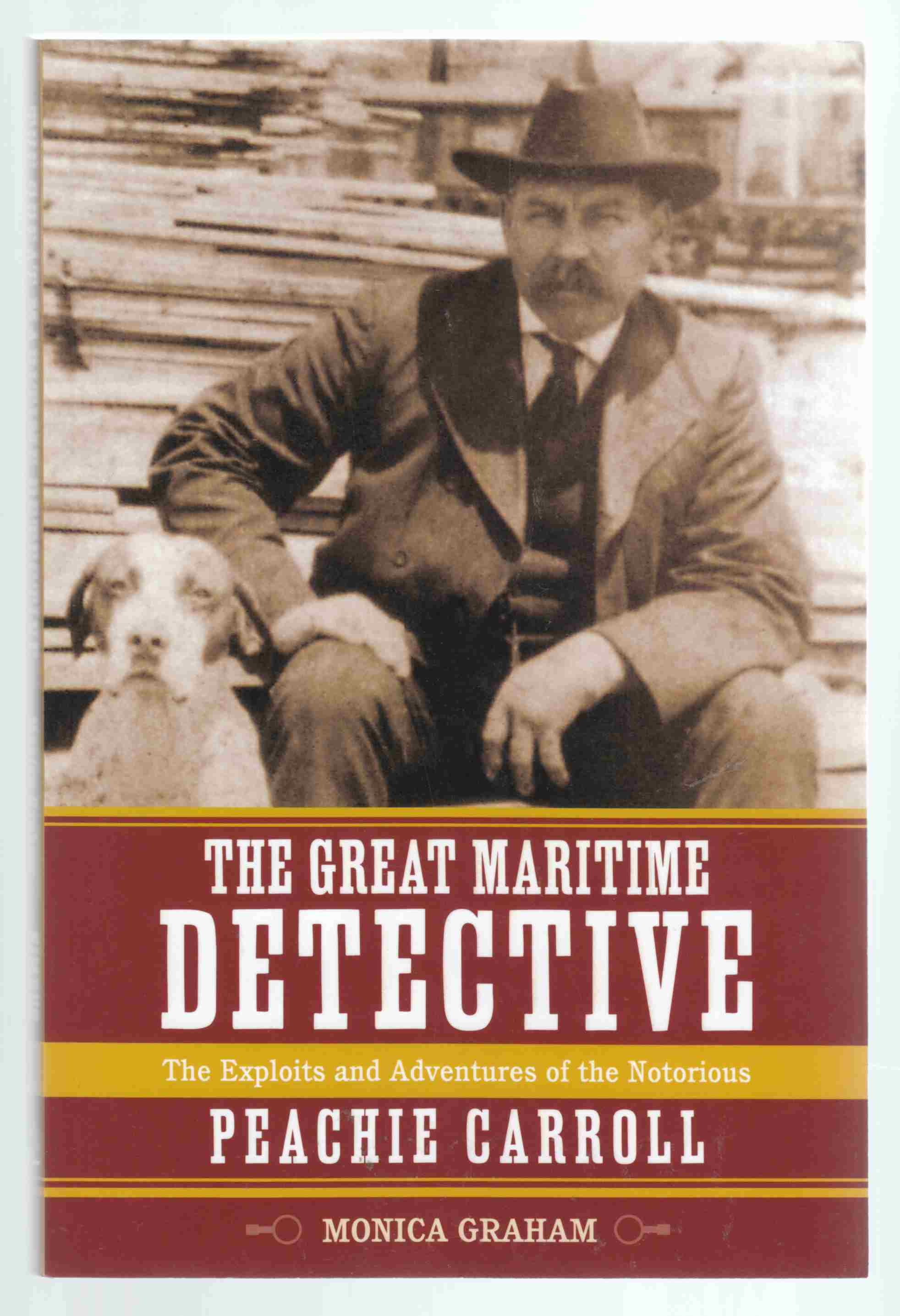 Image for The Great Maritime Detective The Exploits and Adventures of the Notorious Peachie Carroll