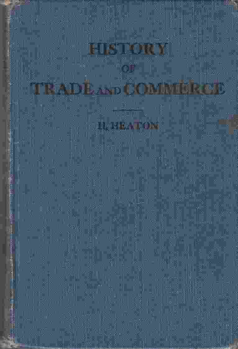 Image for A History of Trade and Commerce with Special Reference to Canada