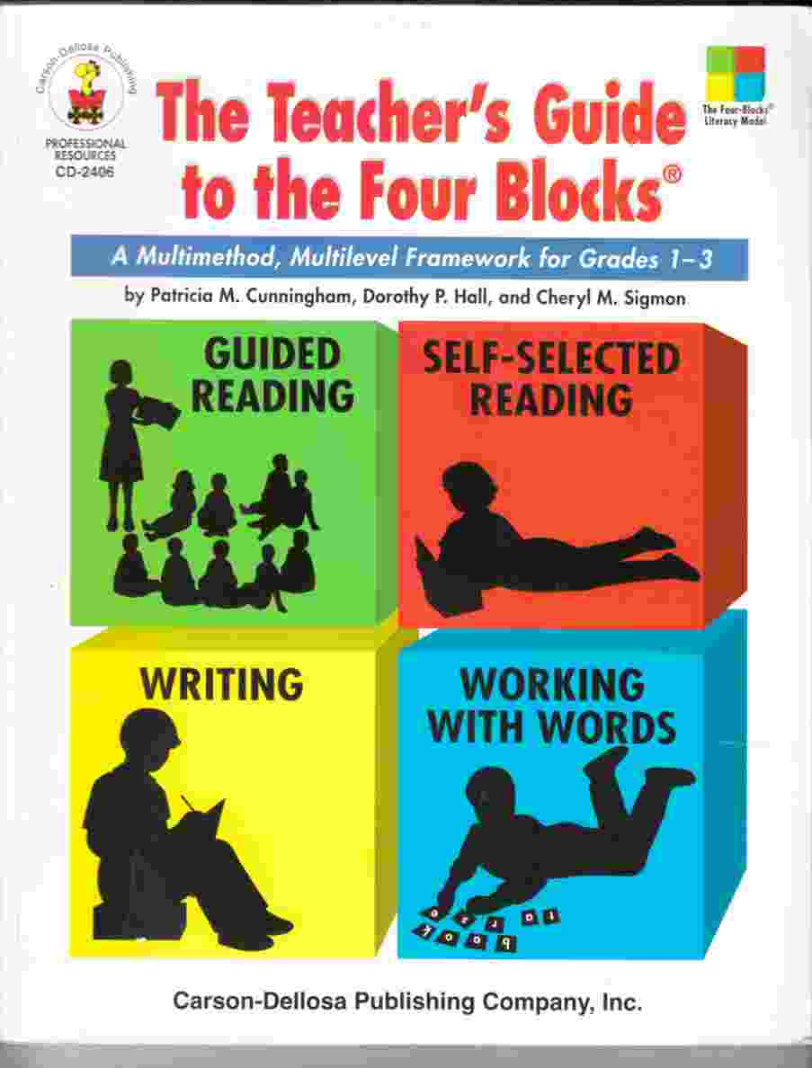 Image for The Teacher's Guide to the Four Blocks A Multimethod, Multilevel Framework for Grades 1-3