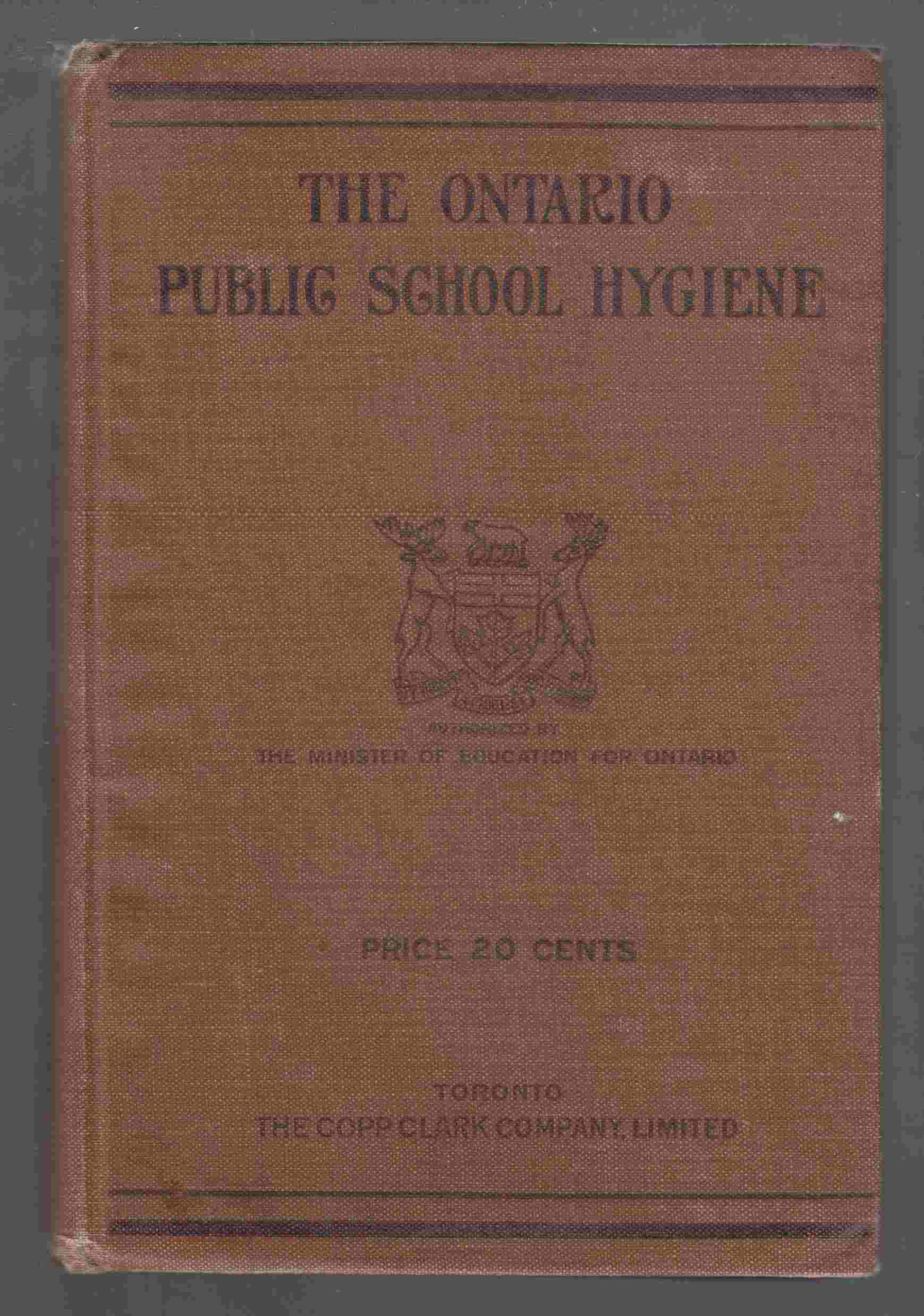 Image for The Ontario Public School Hygiene Revised Edition