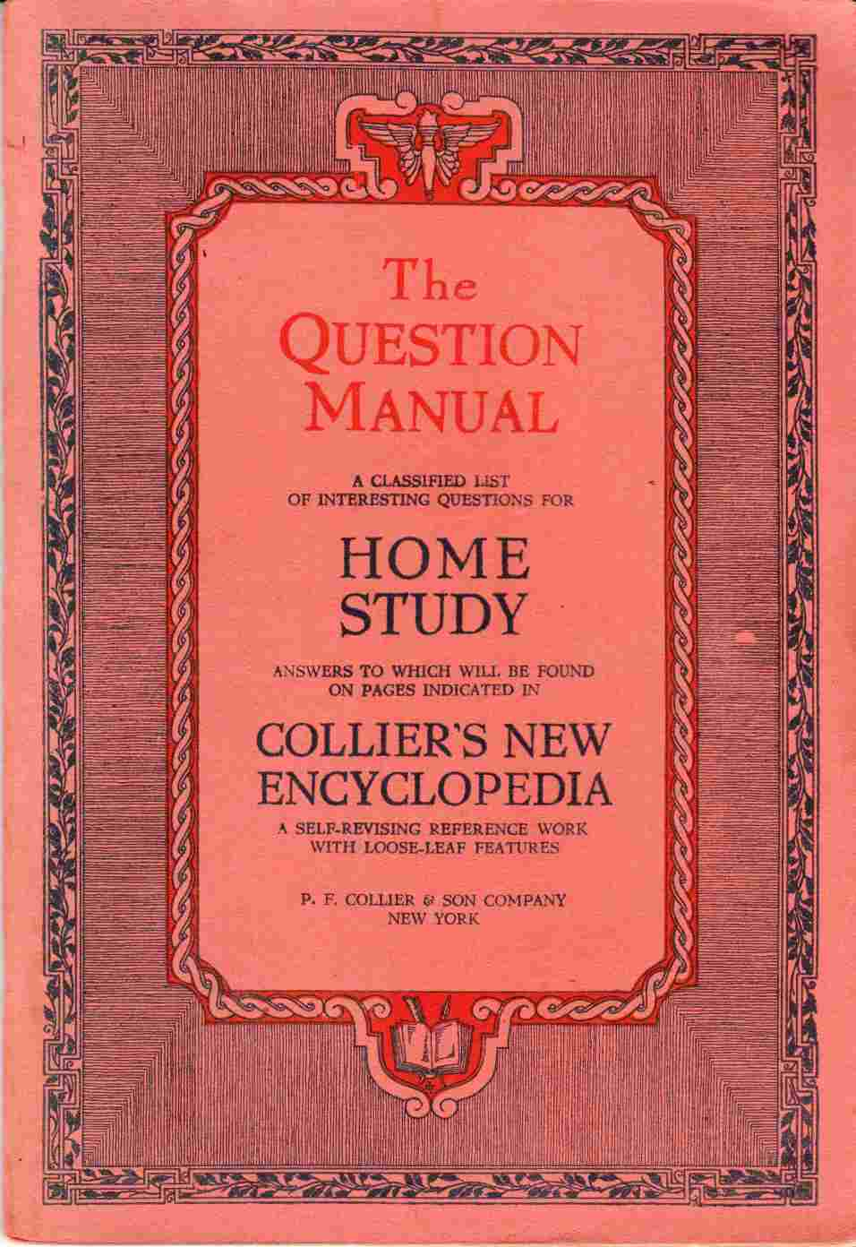 Image for The Question Manual a Classified List of Interesting Questions for Home Study