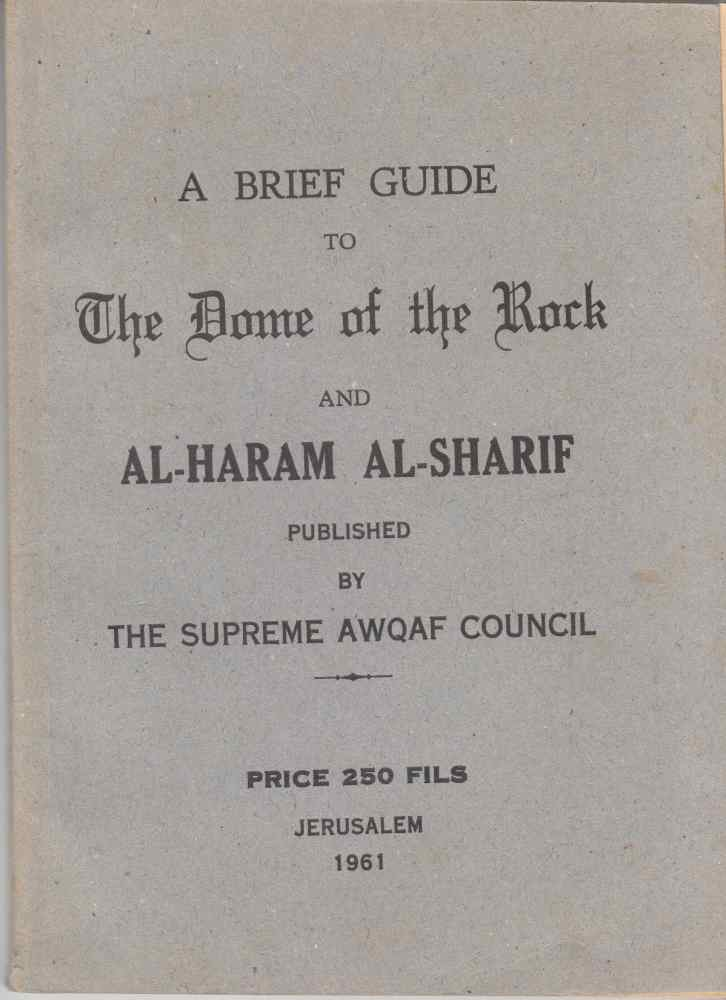 Image for A Brief Guide to the Dome of the Rock and Al-Haram Al-Sharif