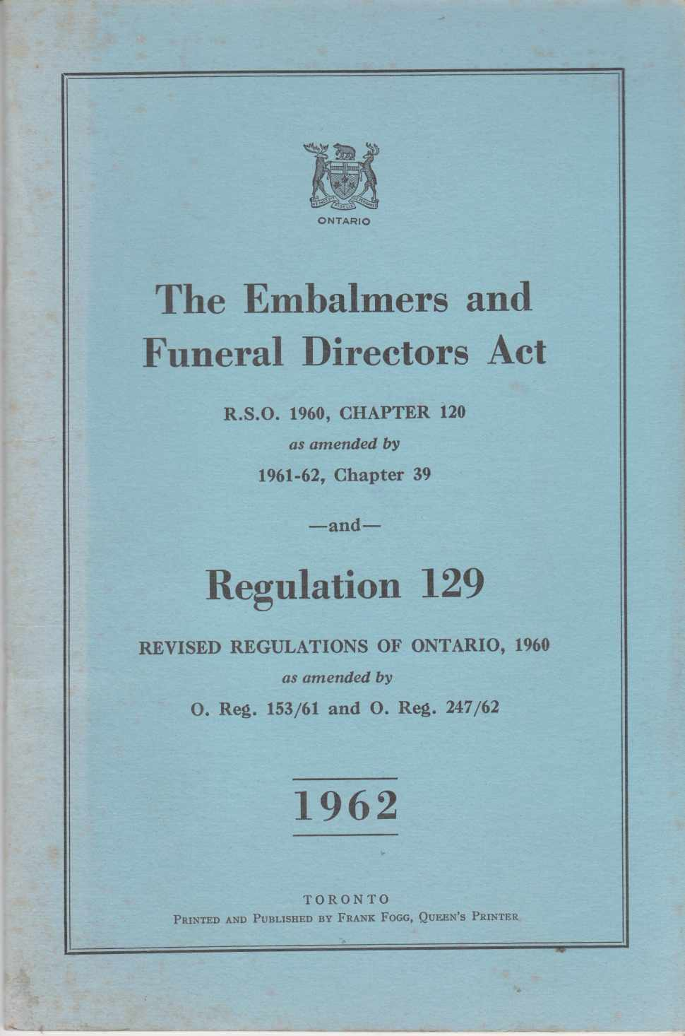 Image for The Embalmers and Funeral Directors Act and Regulation 129