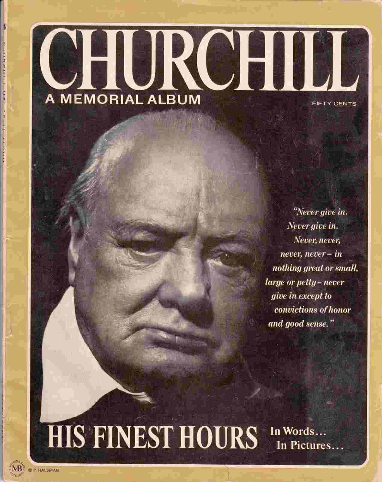 Image for Churchill: A Memorial Album [His Finest Hours In Words ... In Pictures ...]