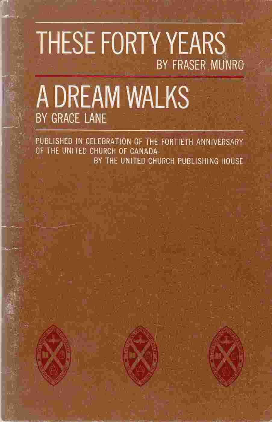 Image for These Forty Years / A Dream Walks